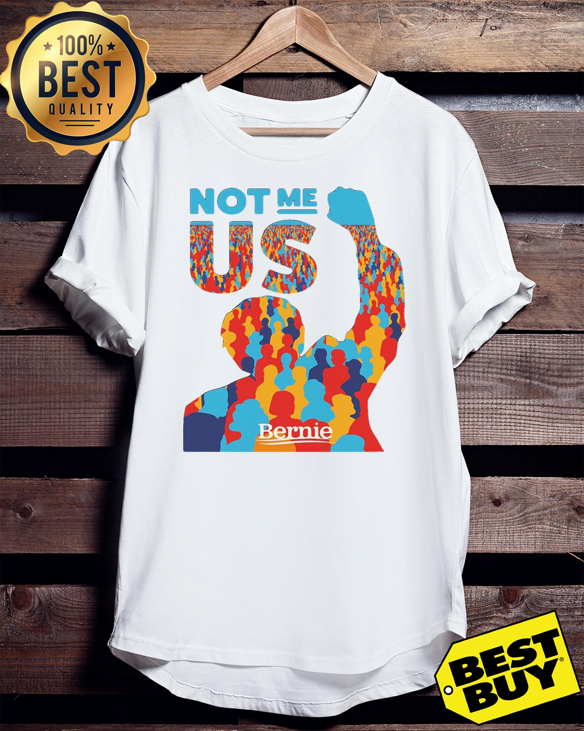 Not me us Bernie Sanders ladies tee