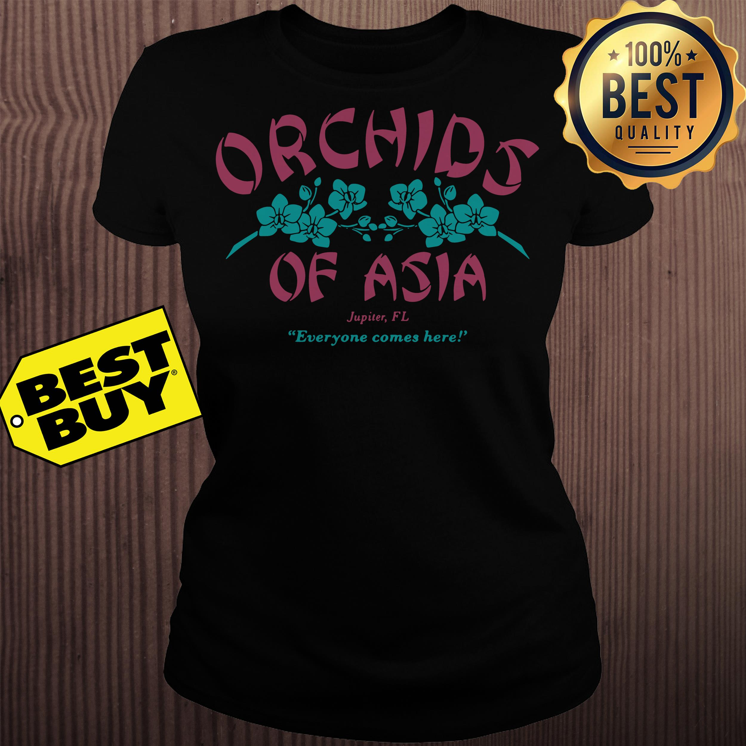 Orchids of Asia Jupiter FL everyone comes here ladies tee