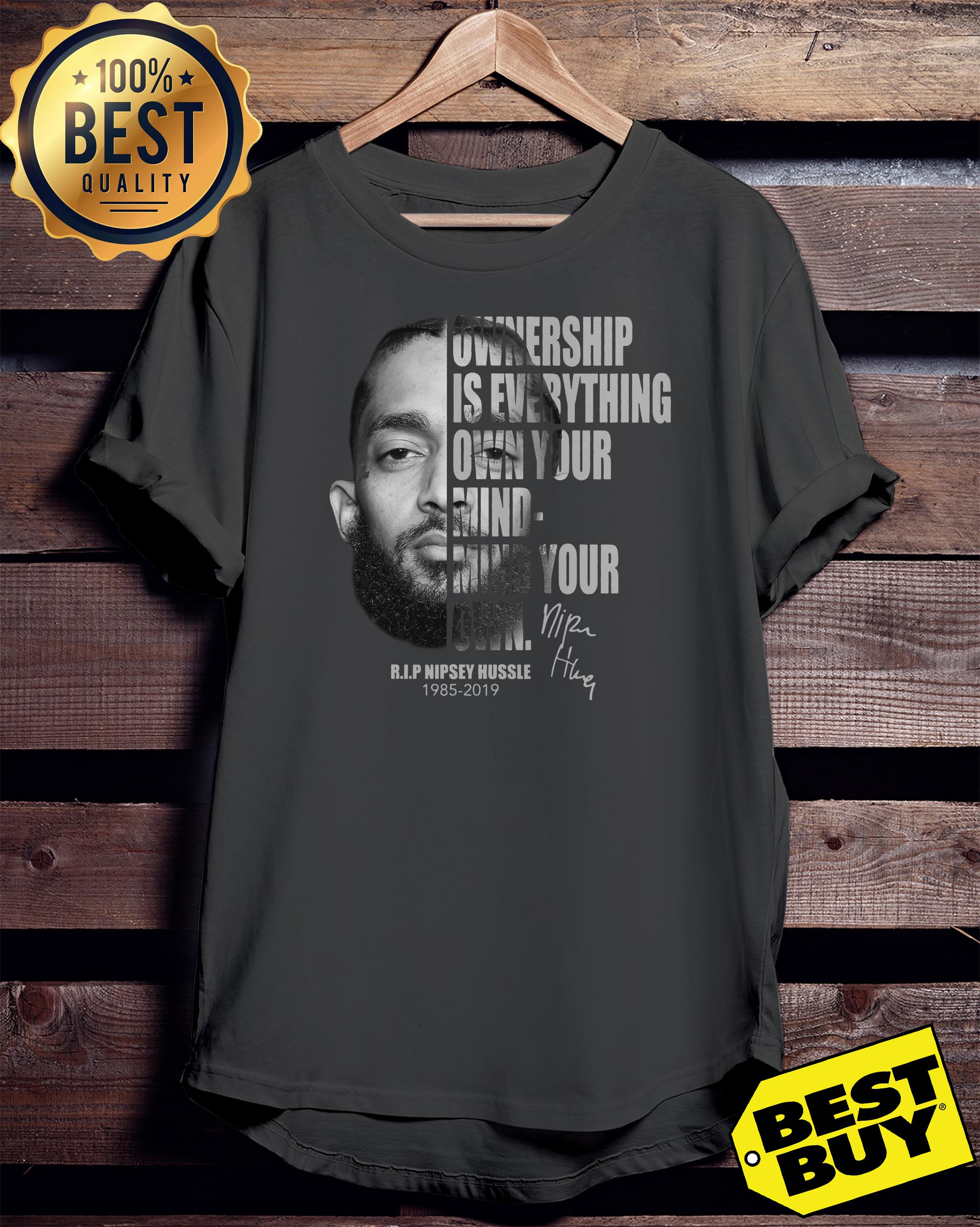 Ownership Is Everything Own Your Mind Mind Your Own Rip Nipsey Hussle ladies tee