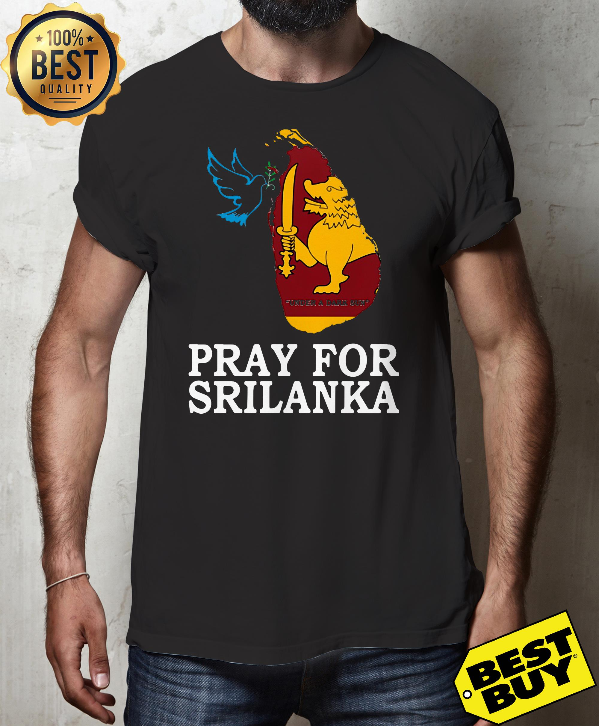 Pray for Sri Lanka shirt