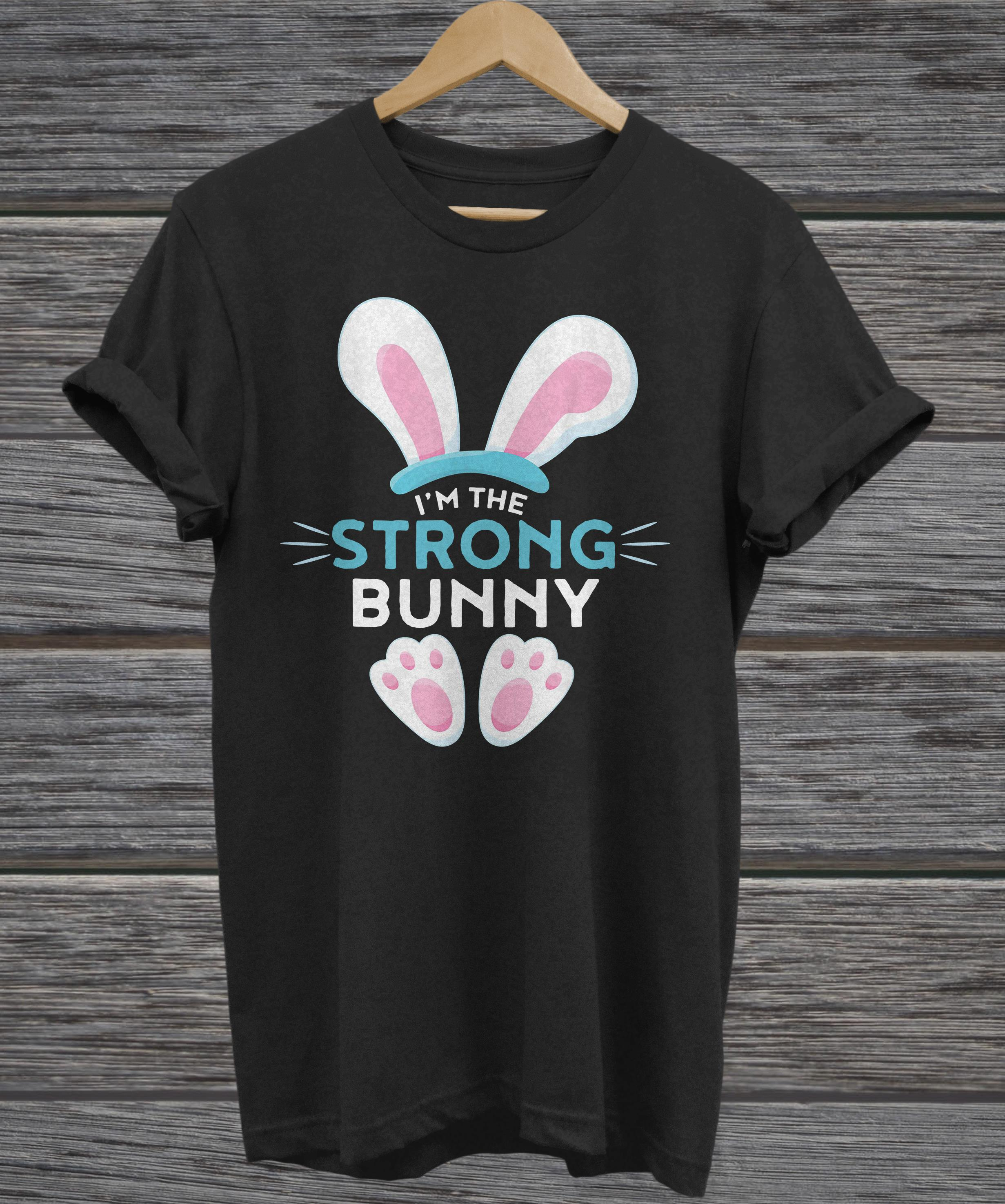 Rabbit Easter I'm the strong Bunny ladies tee