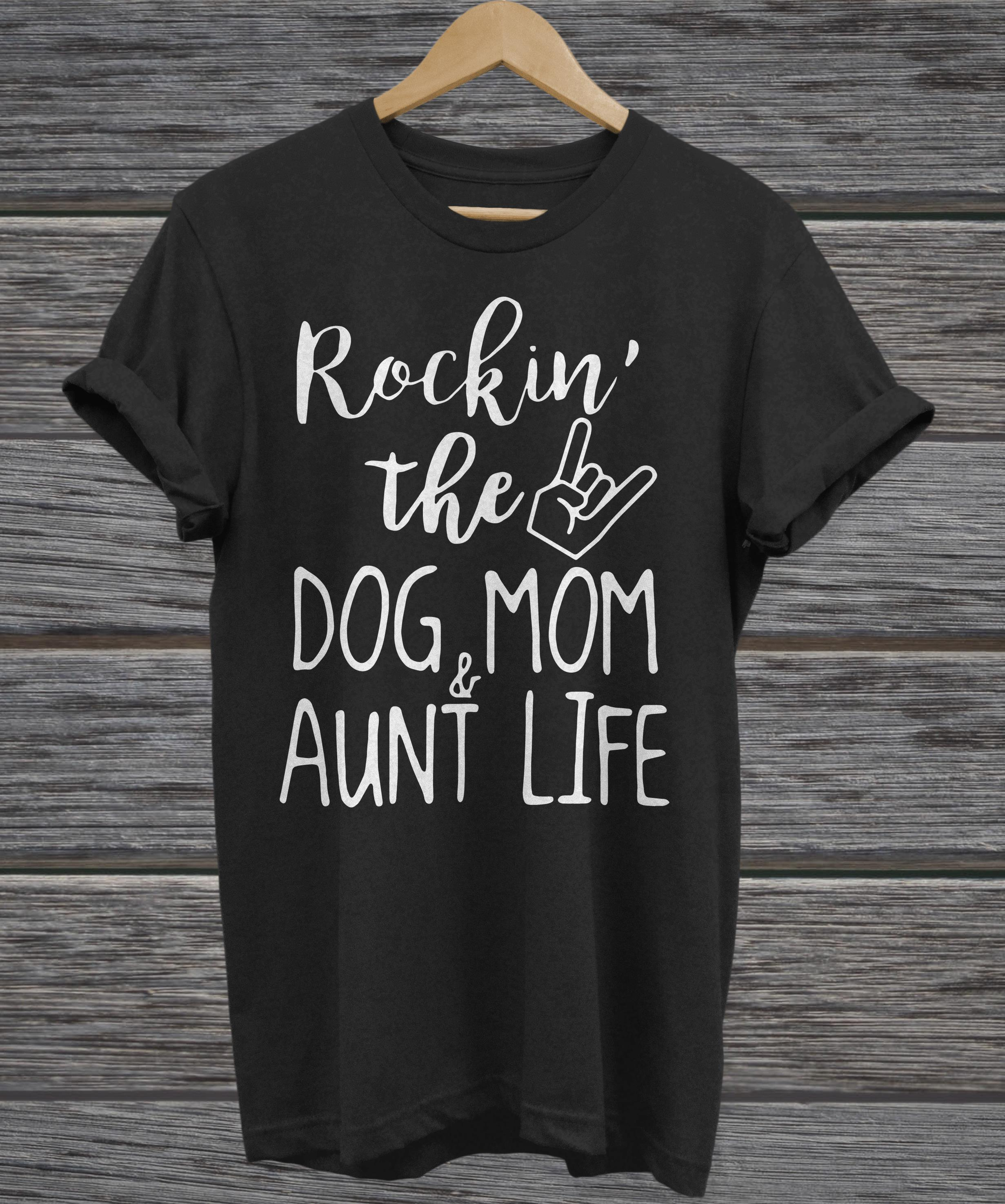 Rockin The Dog Mom and Aunt Life Dog Lovers hoodie