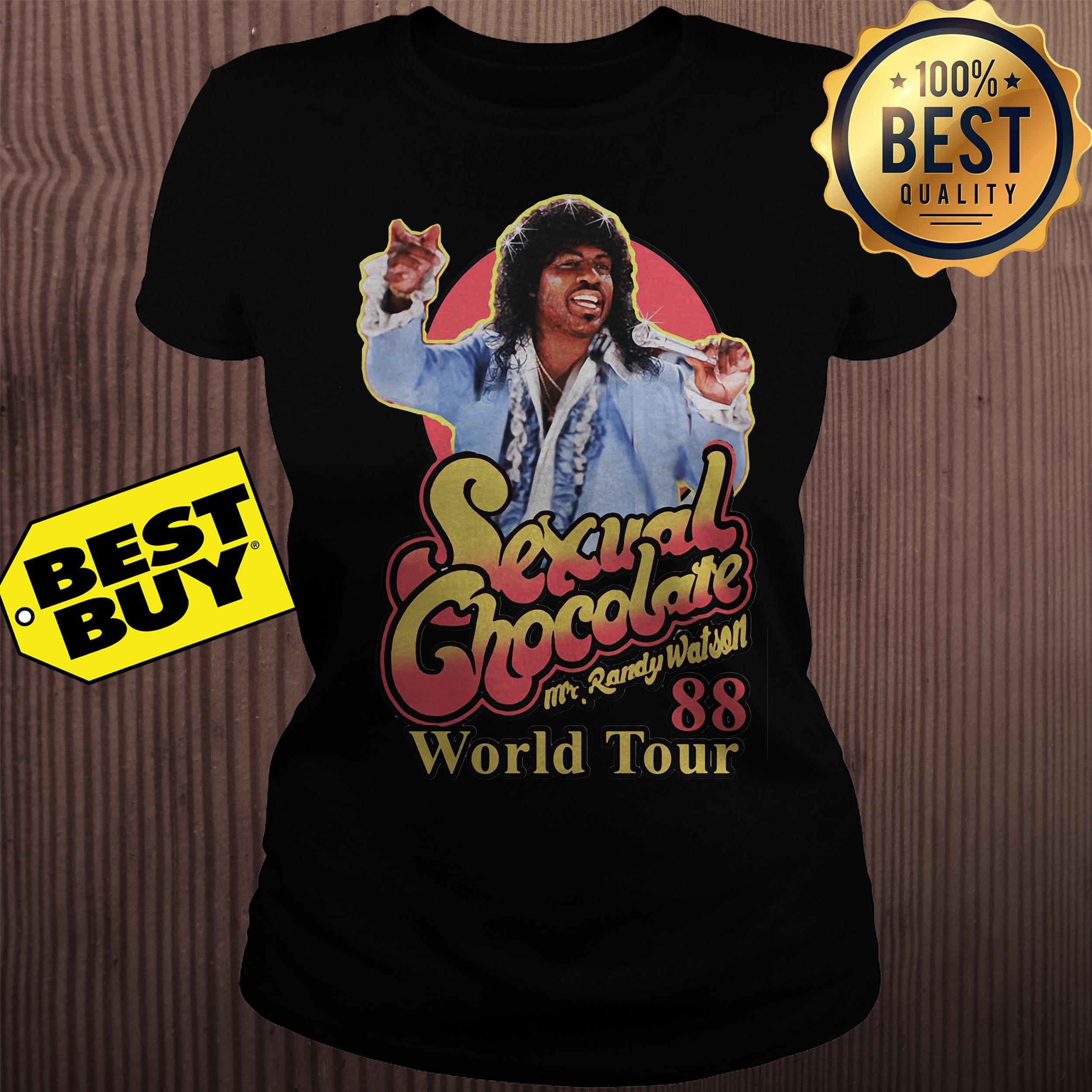 Sexual chocolate Mr.Randy Watson 88 world tour ladies tee