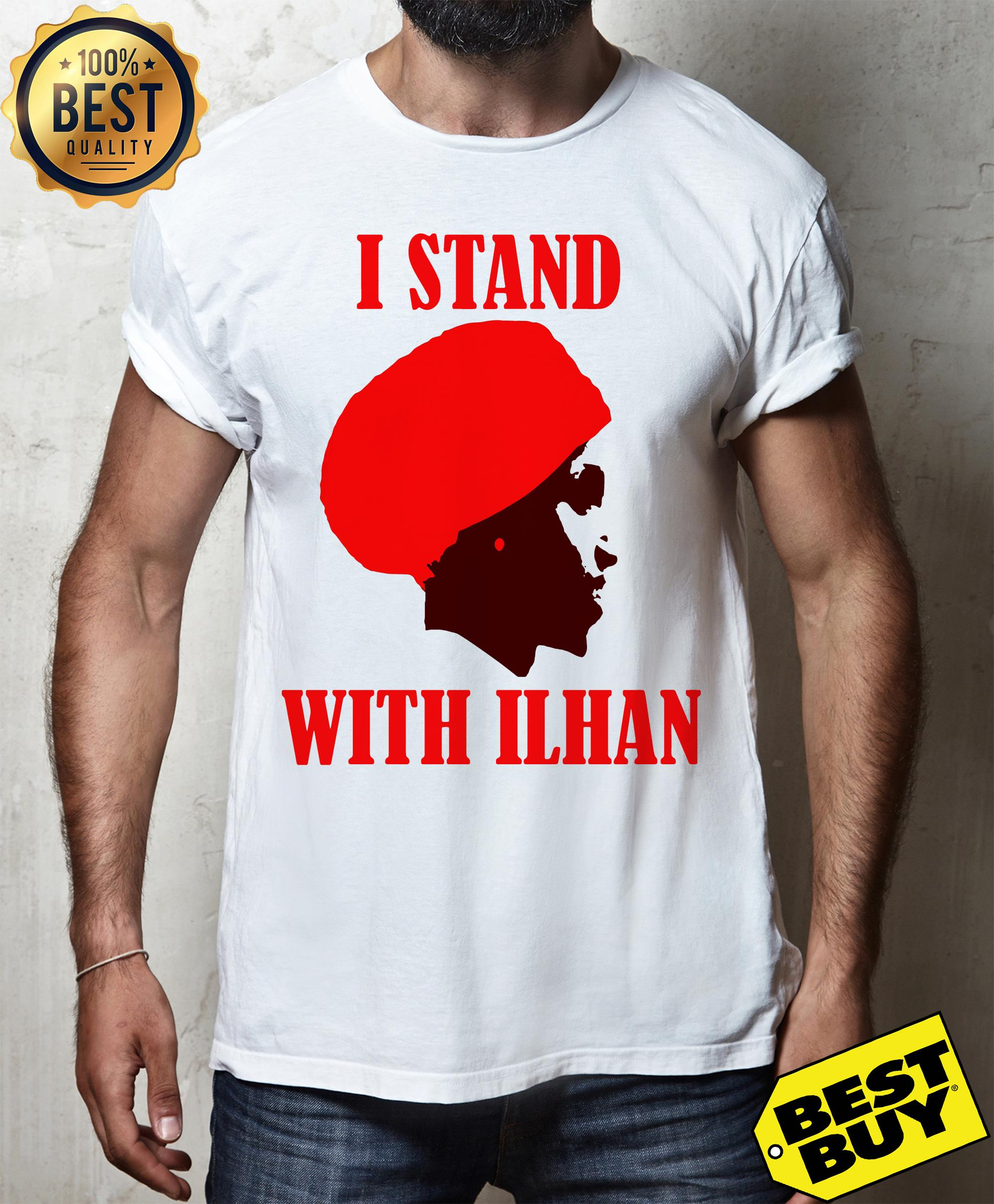 I Stand With Congresswoman Ilhan Omar shirt
