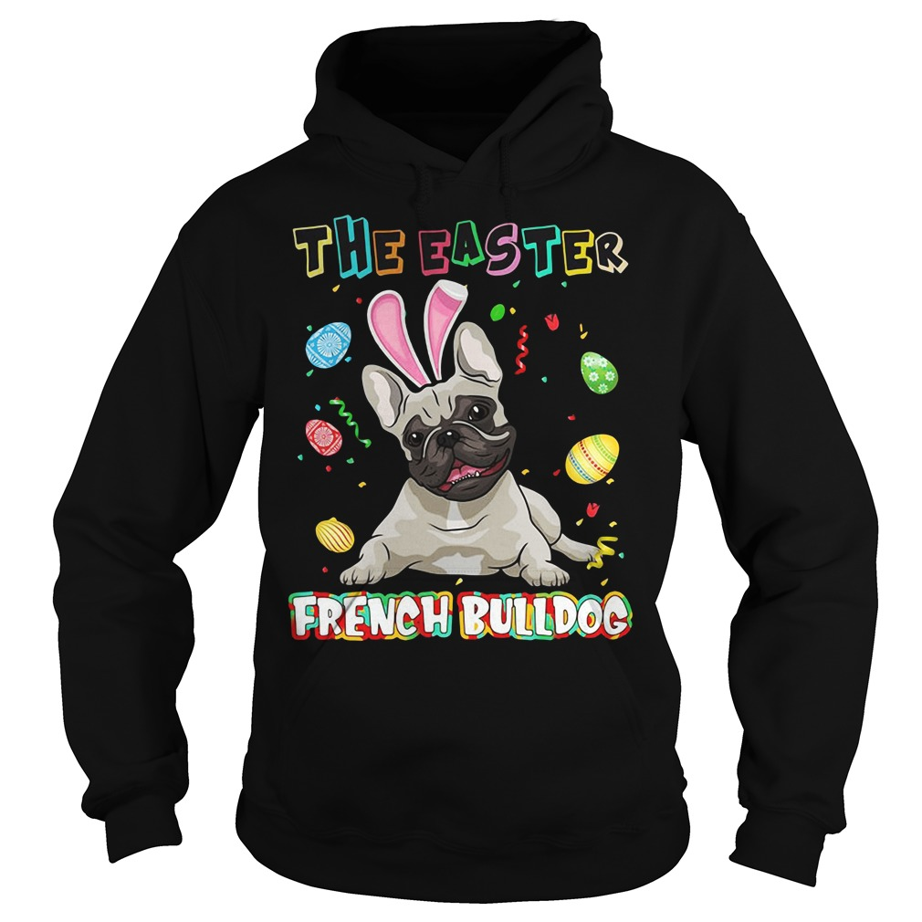 The easter french bulldog hoodie
