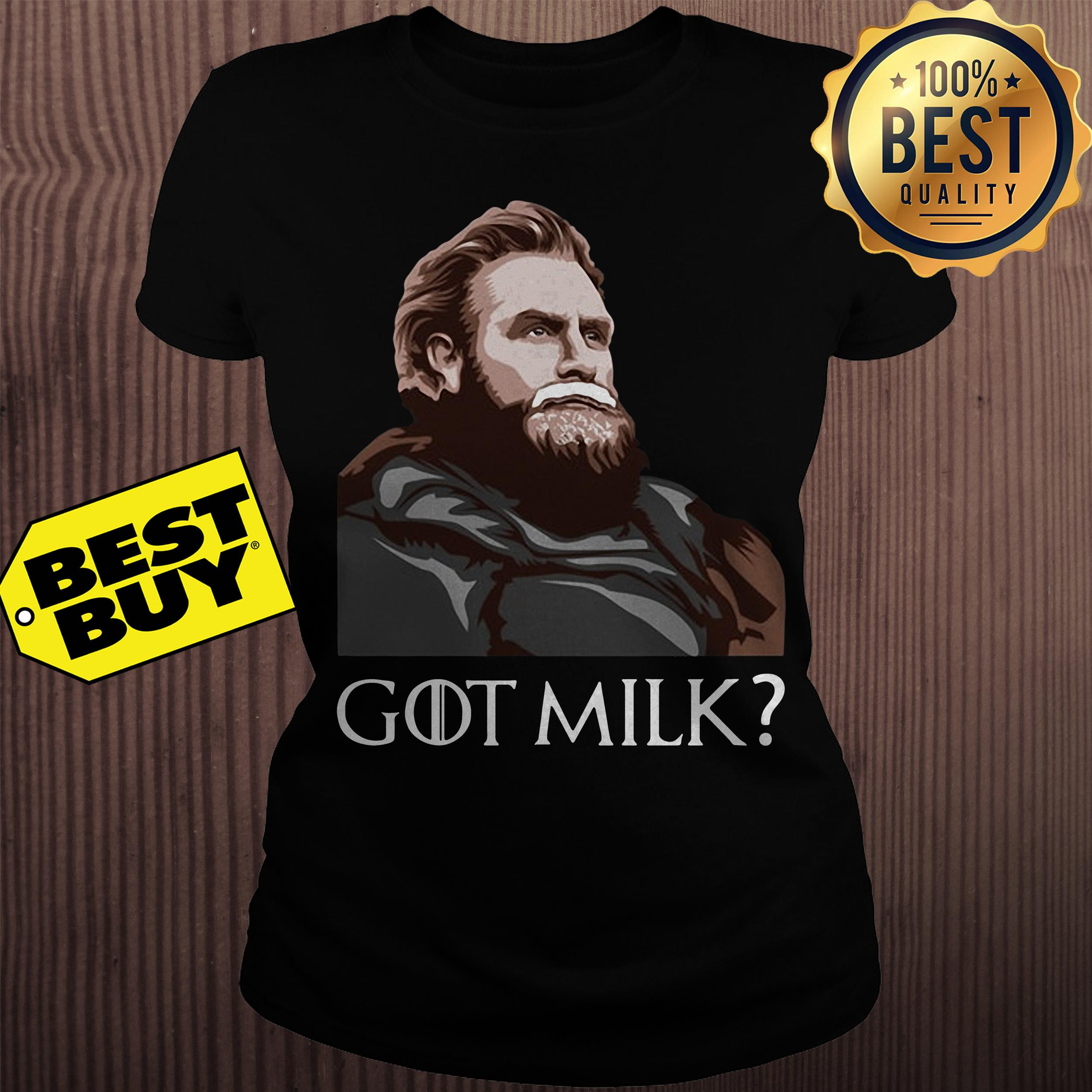 Tormund Giantsbane Game of Thrones got milk ladies tee