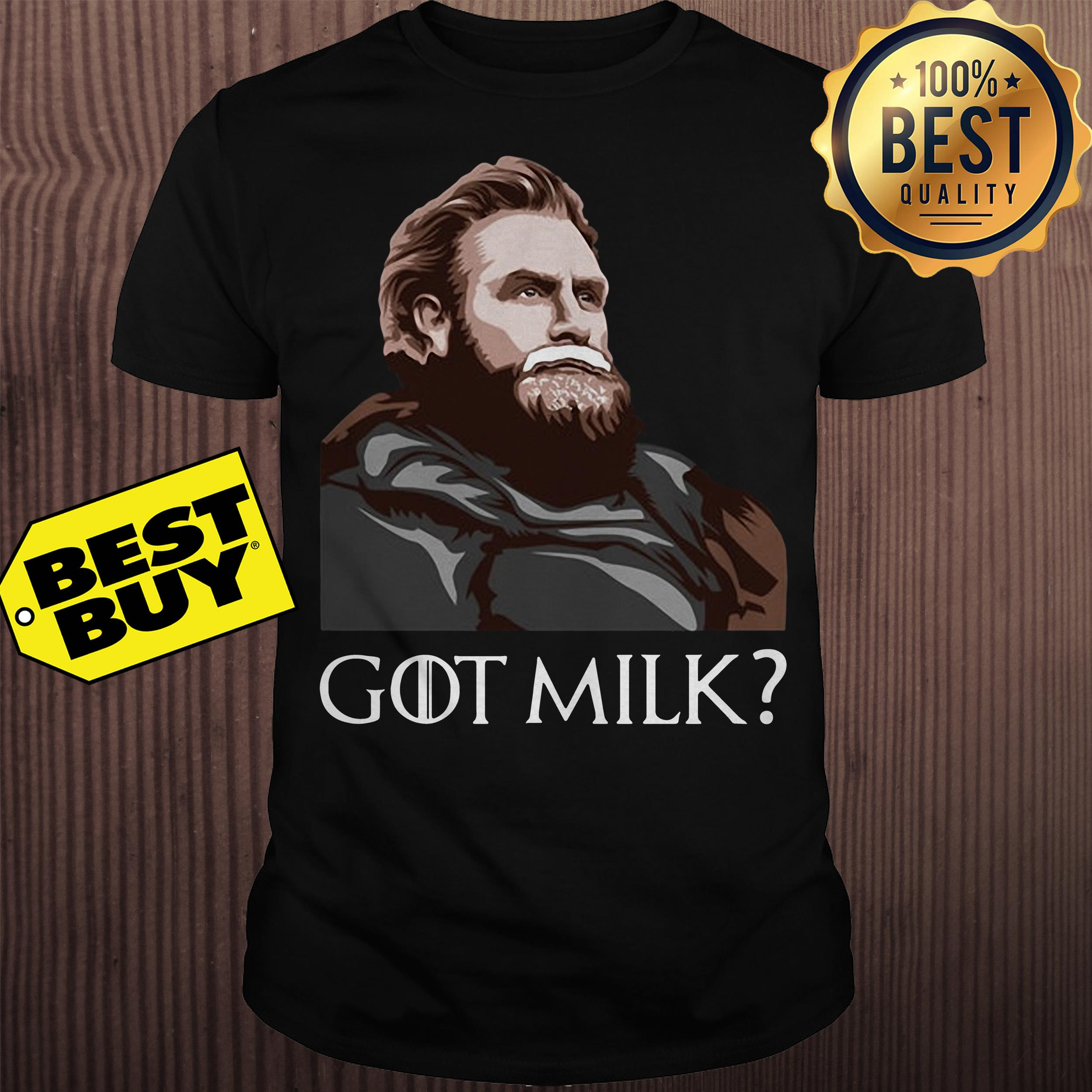 Tormund Giantsbane Game of Thrones got milk shirt