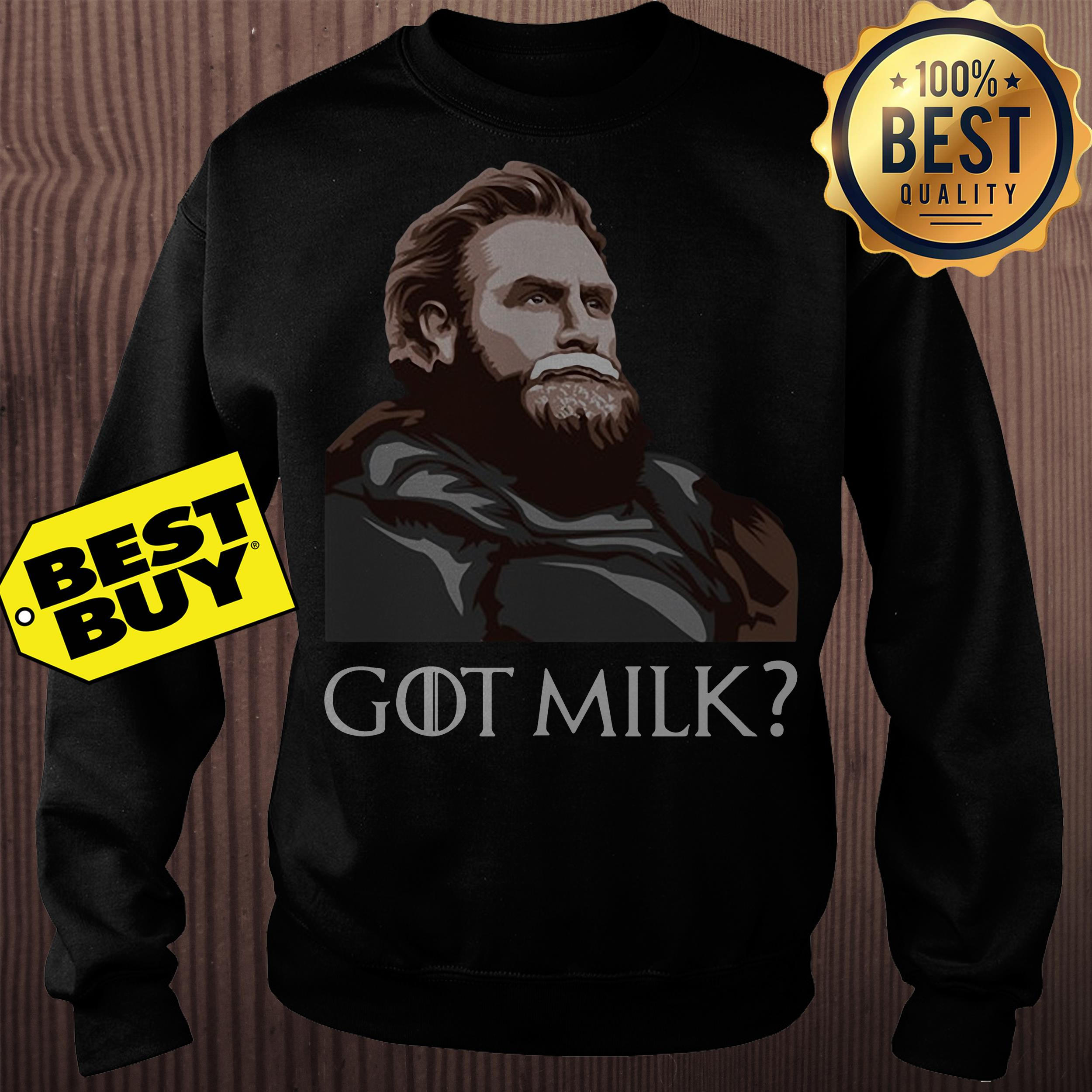 Tormund Giantsbane Game of Thrones got milk sweatshirt
