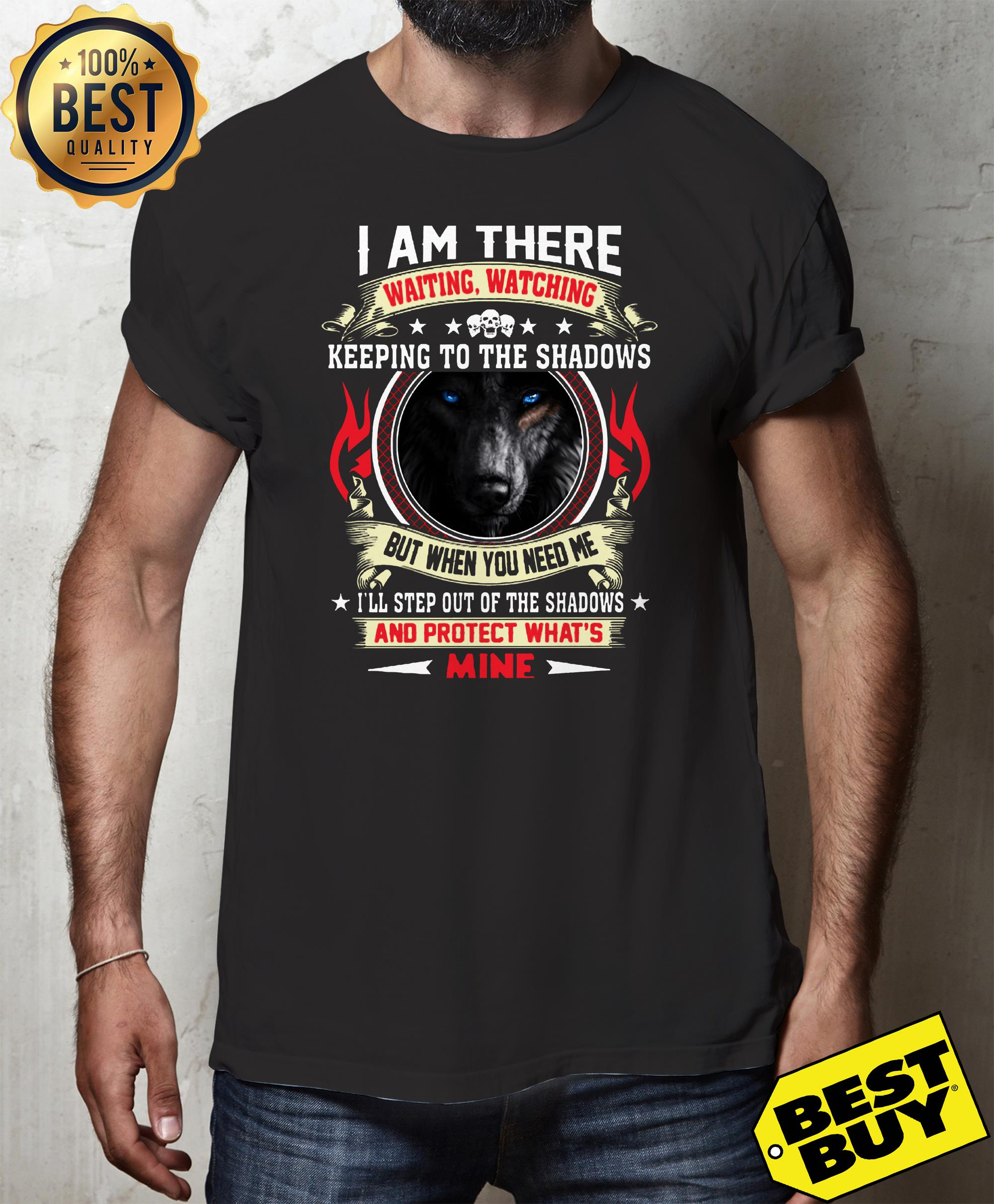 Wolf I am there waiting watching keeping to the shadows tank top
