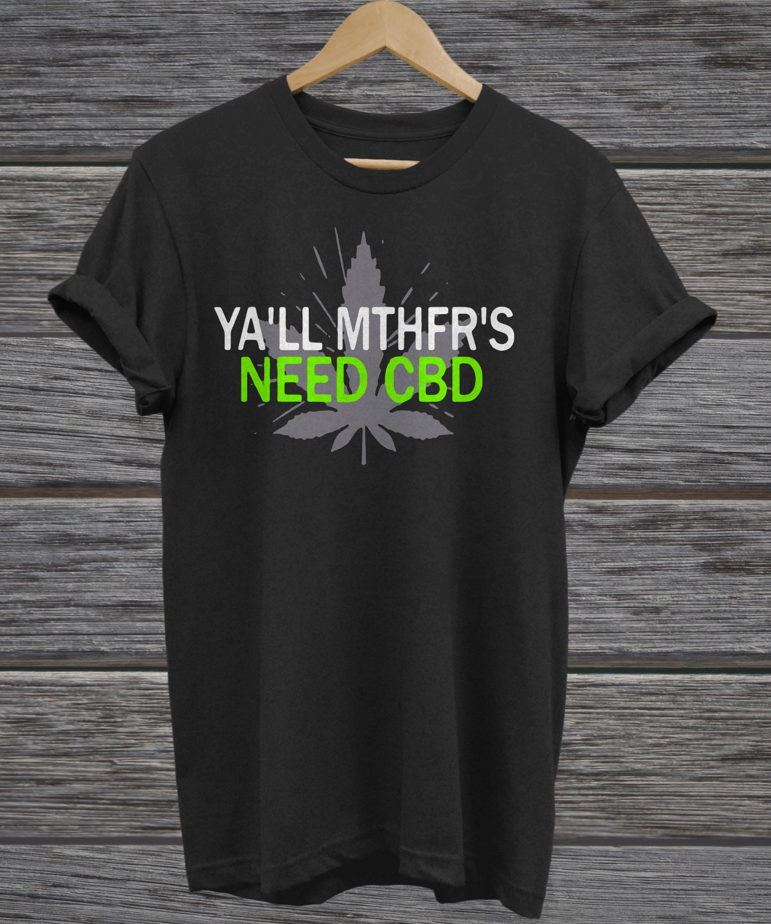 Ya'll MTHFR'S need CBD tank top