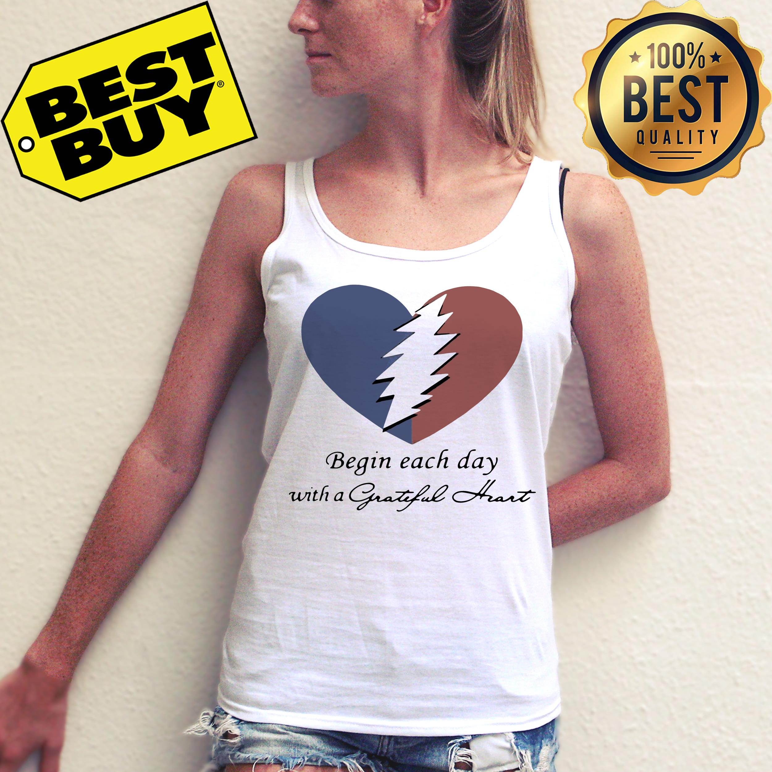 Begin each day with a grateful heart tank top