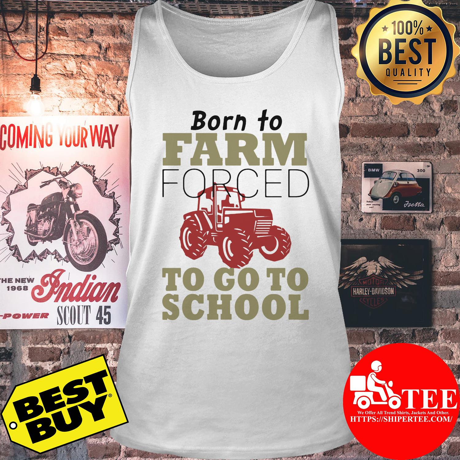 Born to farm forced to go to school tank top