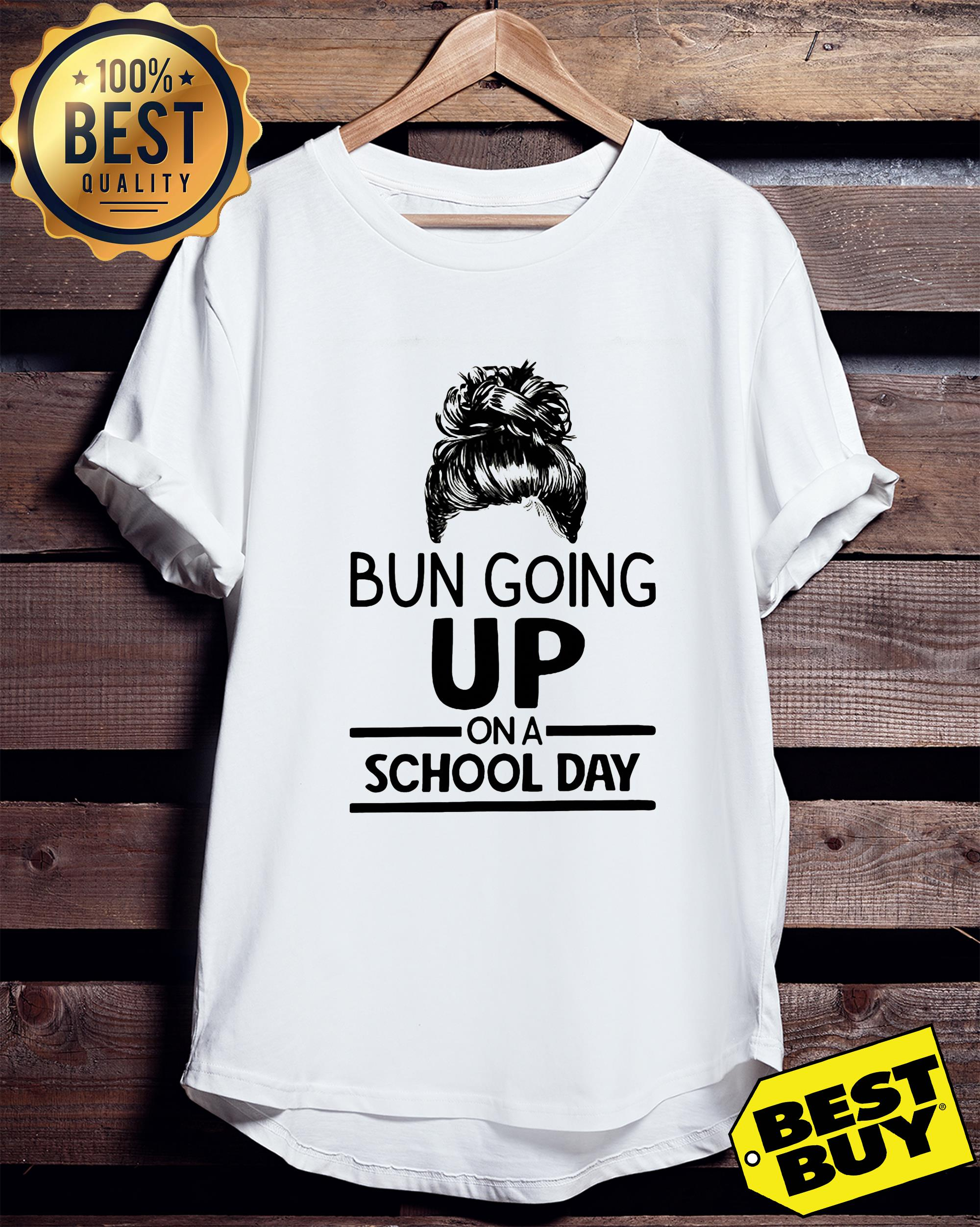 Bun going up on a school day girl ladies tee