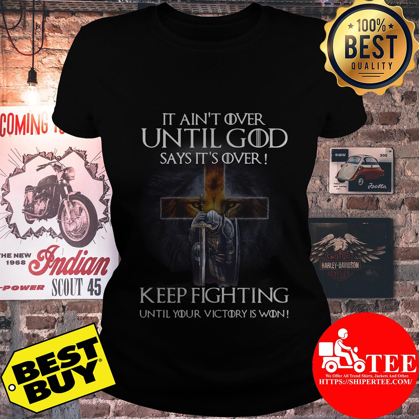 Christian Warriors it ain't over until God says it's over keep fighting ladies tee