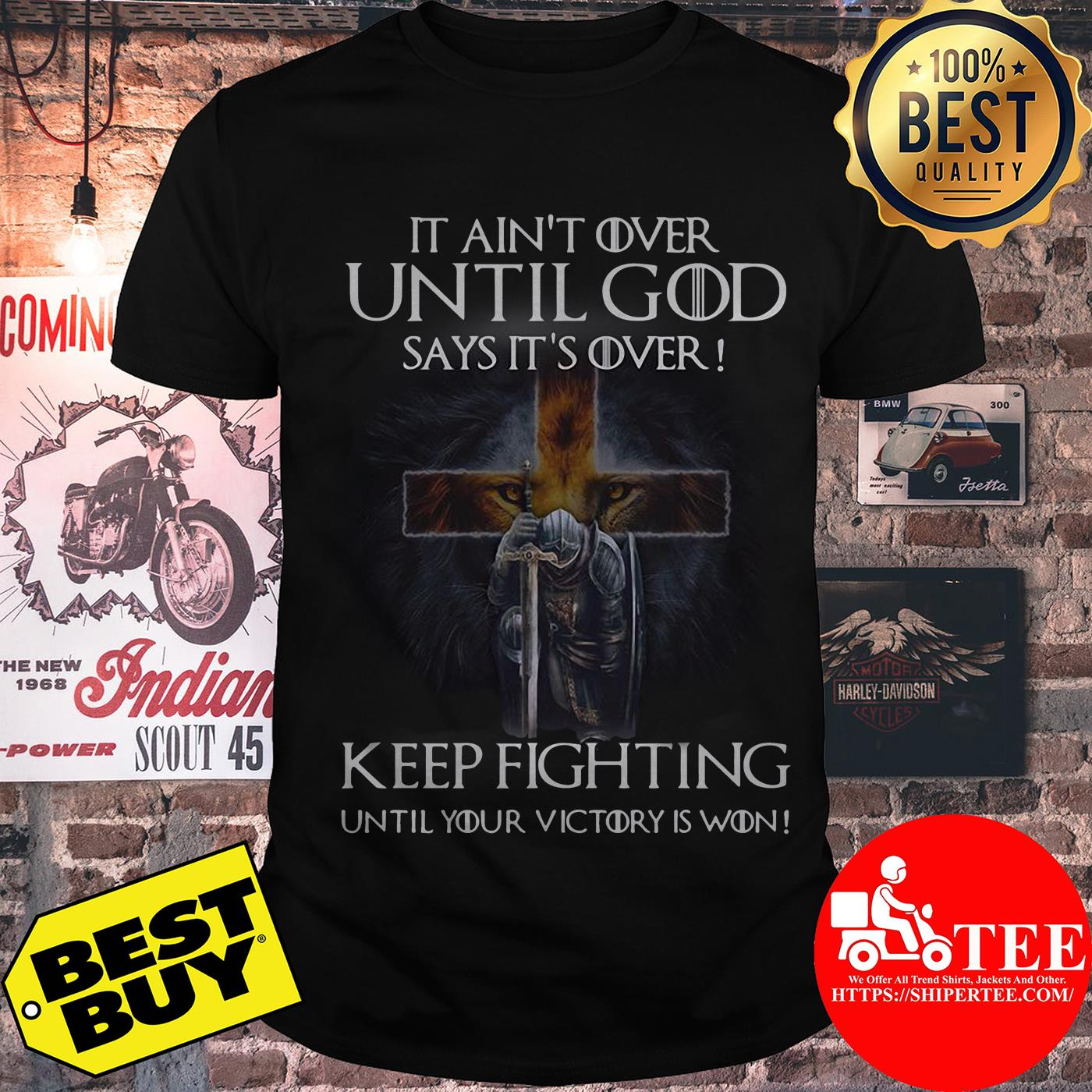 Christian Warriors it ain't over until God says it's over keep fighting shirt