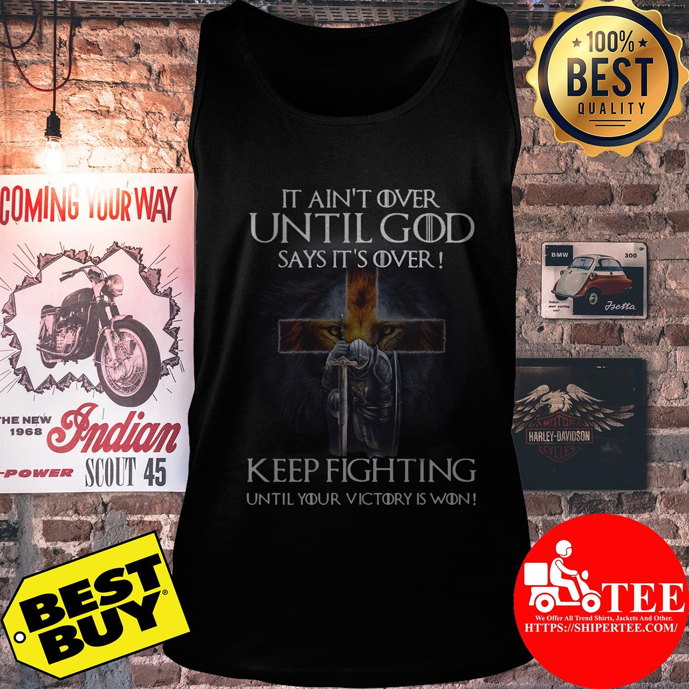 Christian Warriors it ain't over until God says it's over keep fighting tank top