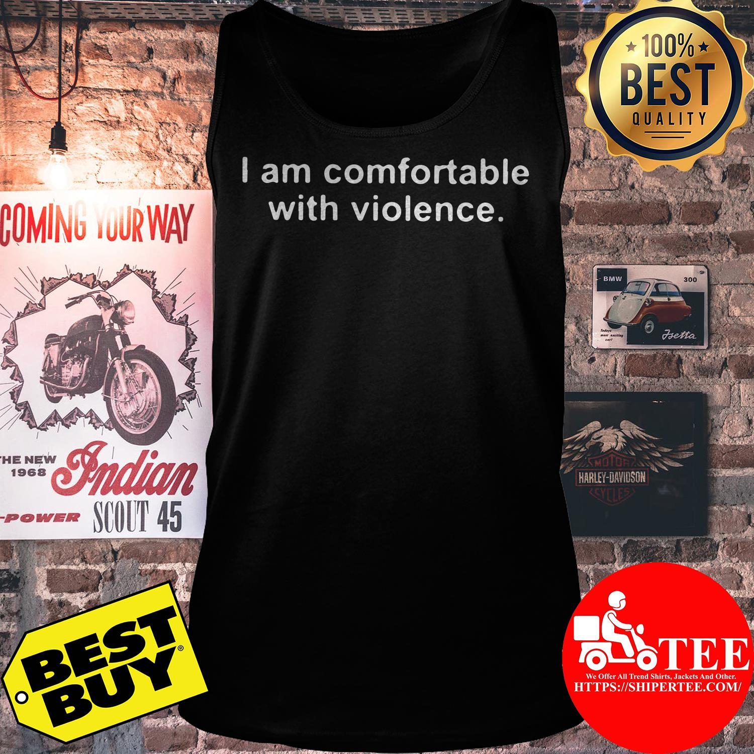 I am comfortable with violence tank top