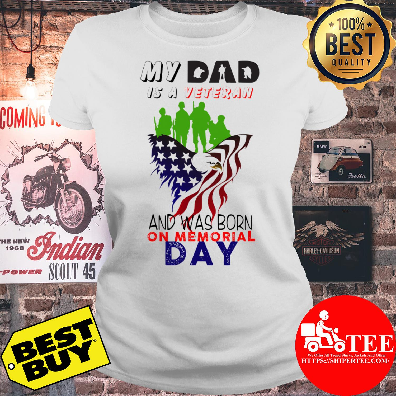 My dad is a veteran and was born on memorial day ladies tee