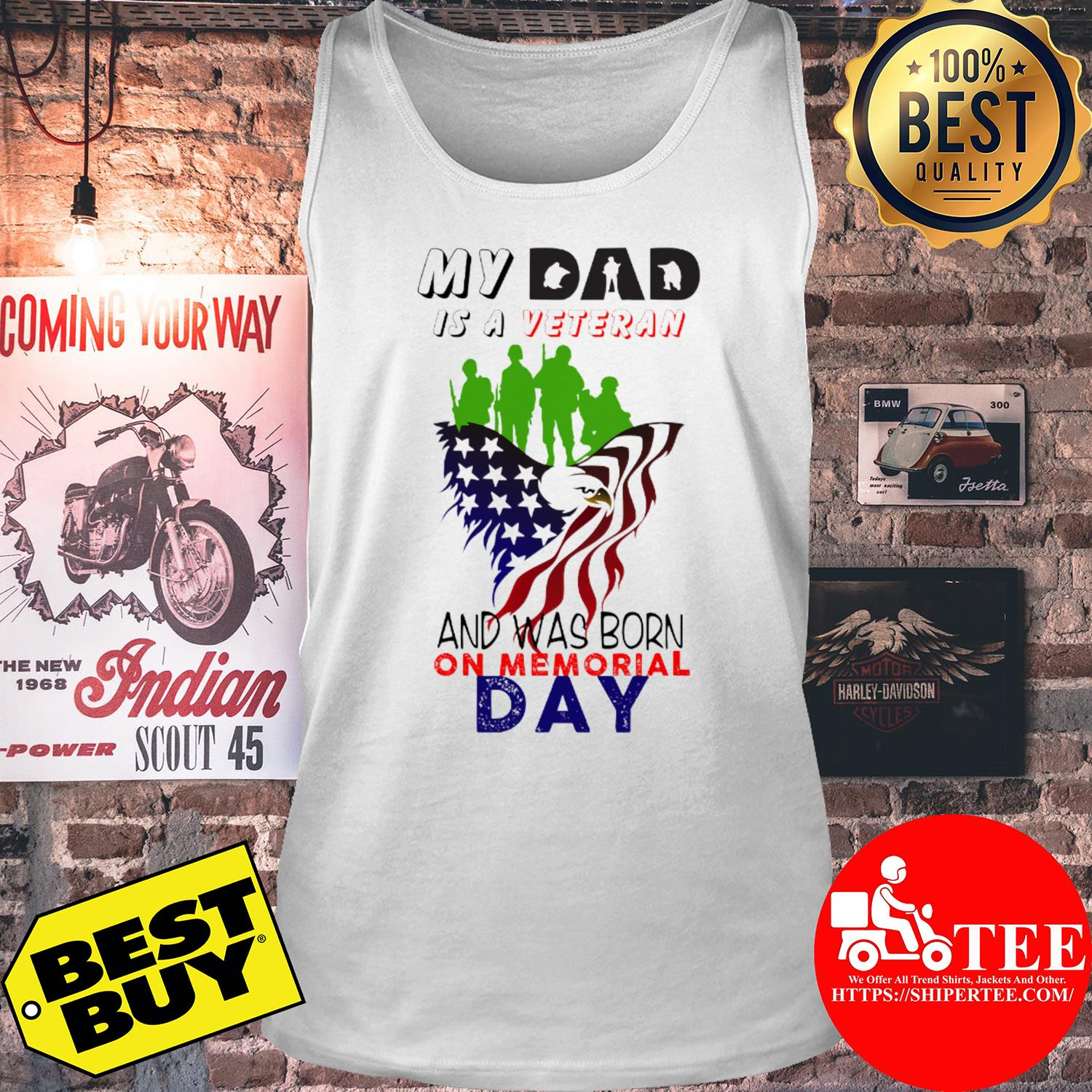 My dad is a veteran and was born on memorial day tank top