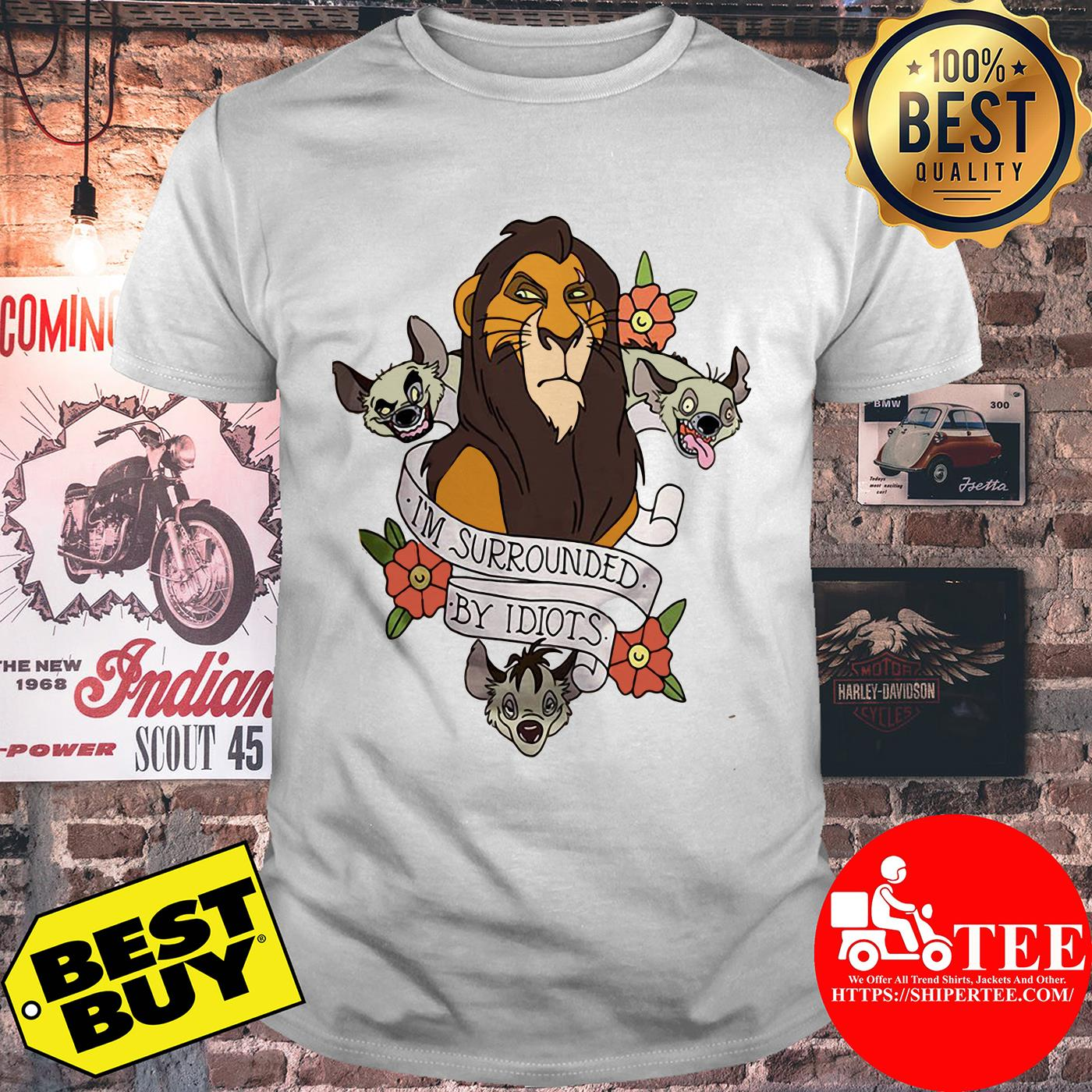 Disney The Lion King Scar Surrounded by Idiots Tattoo Flowers Shirt
