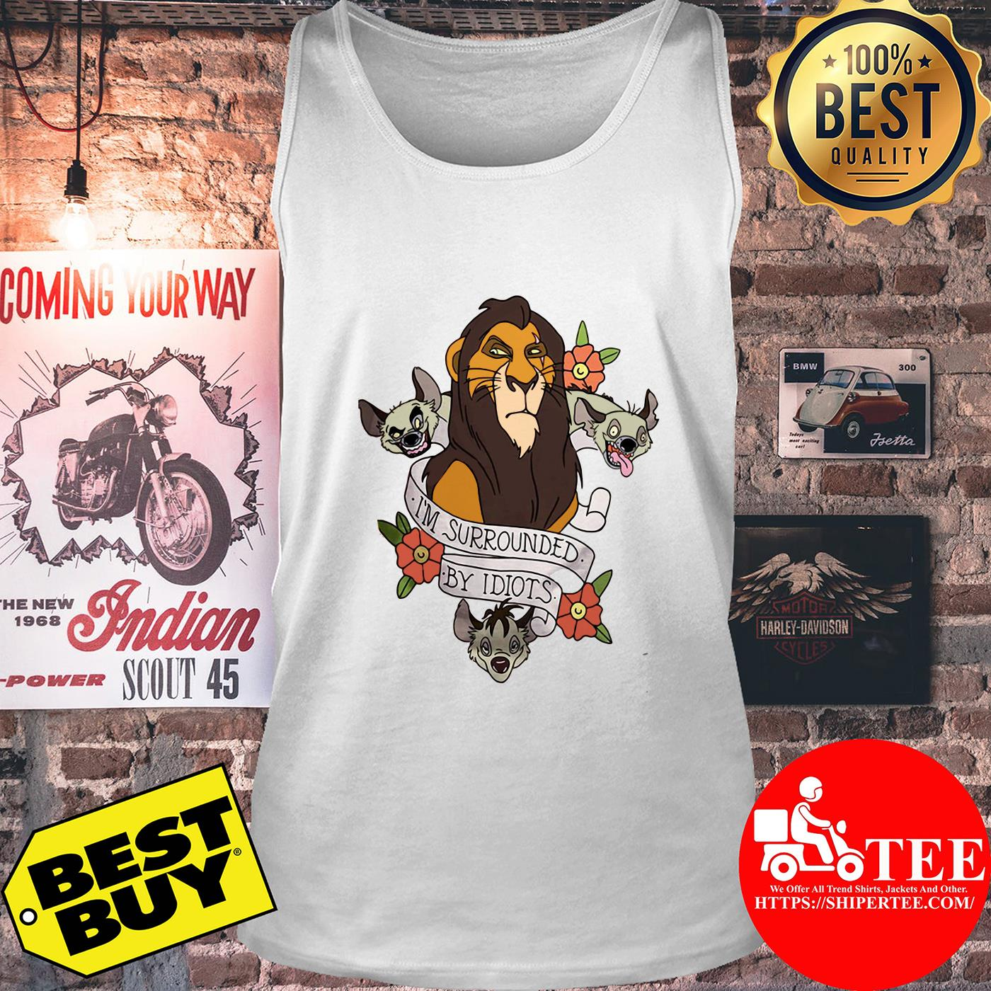Disney The Lion King Scar Surrounded by Idiots Tattoo Flowers tank top