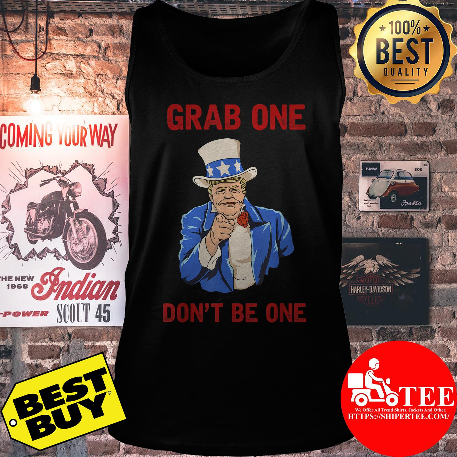 Donald Trump grab one don't be one tank top