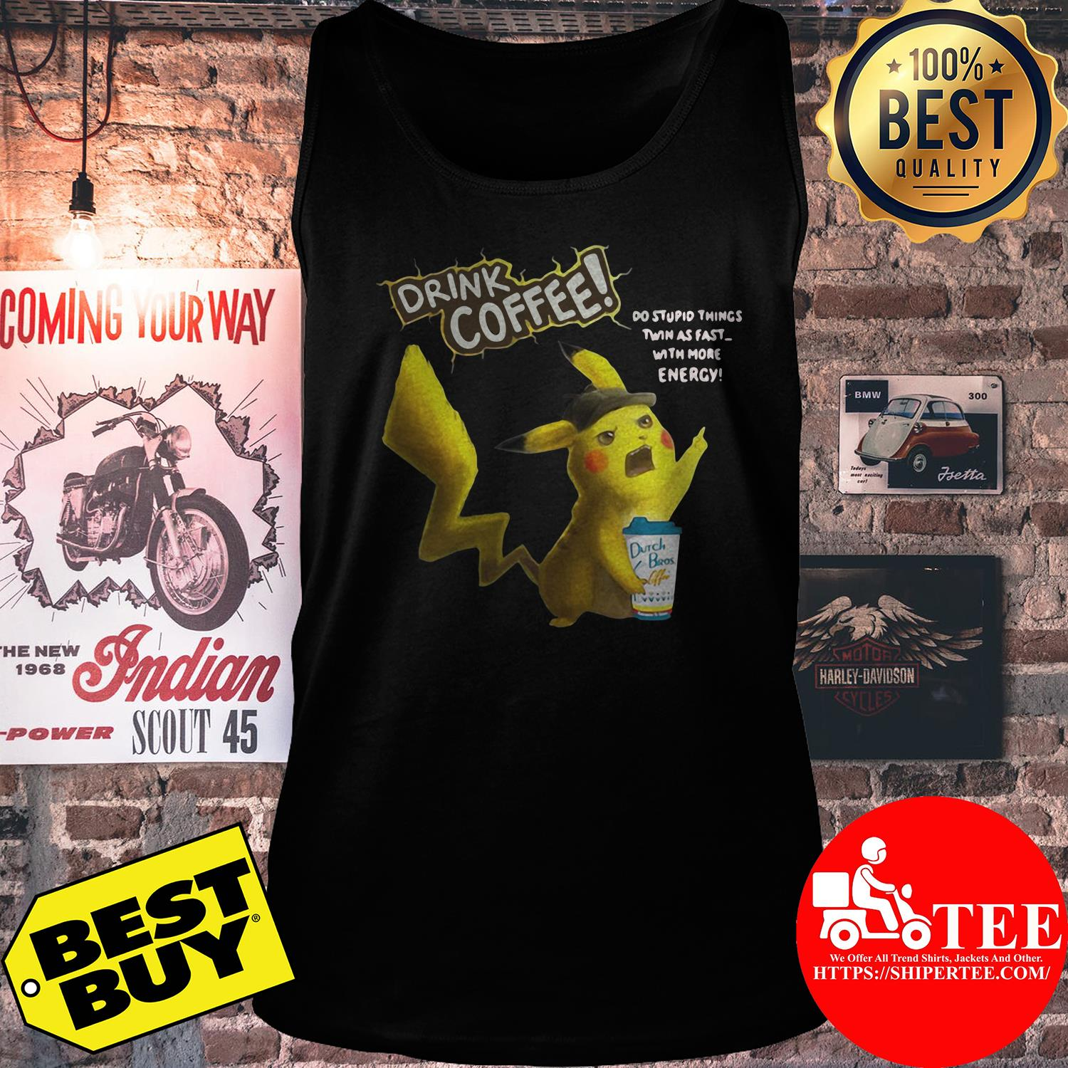 Drink coffee do stupid things twin as fast tank top