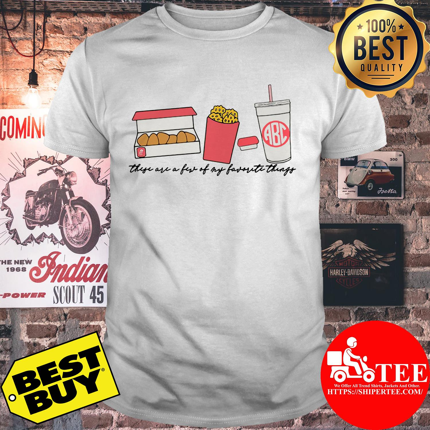 Fast food these are a few of my favorite things shirt