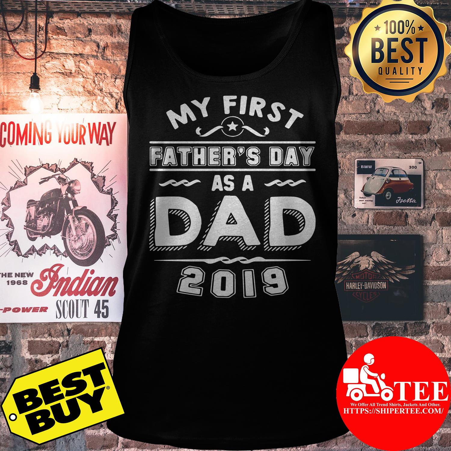 My first father's day as a dad 2019 tank top