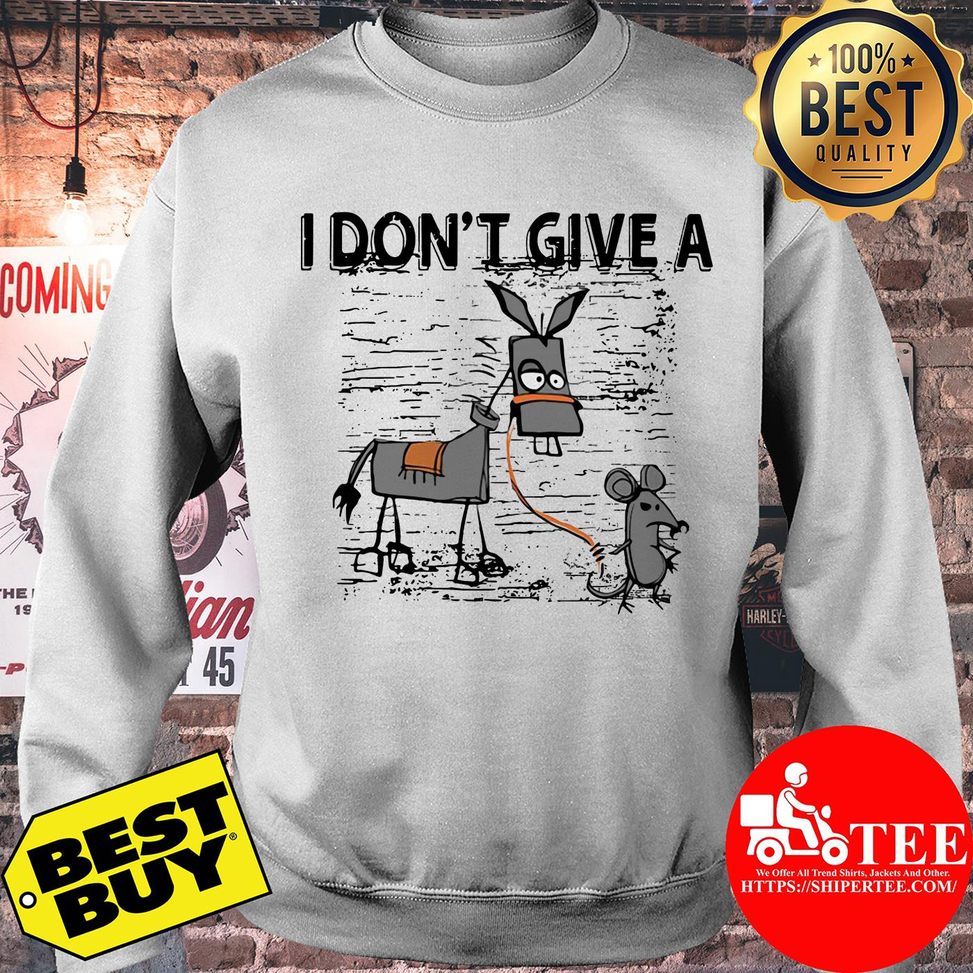 I Don't Give A Rats Ass Mouse Walking Donkey sweatshirt