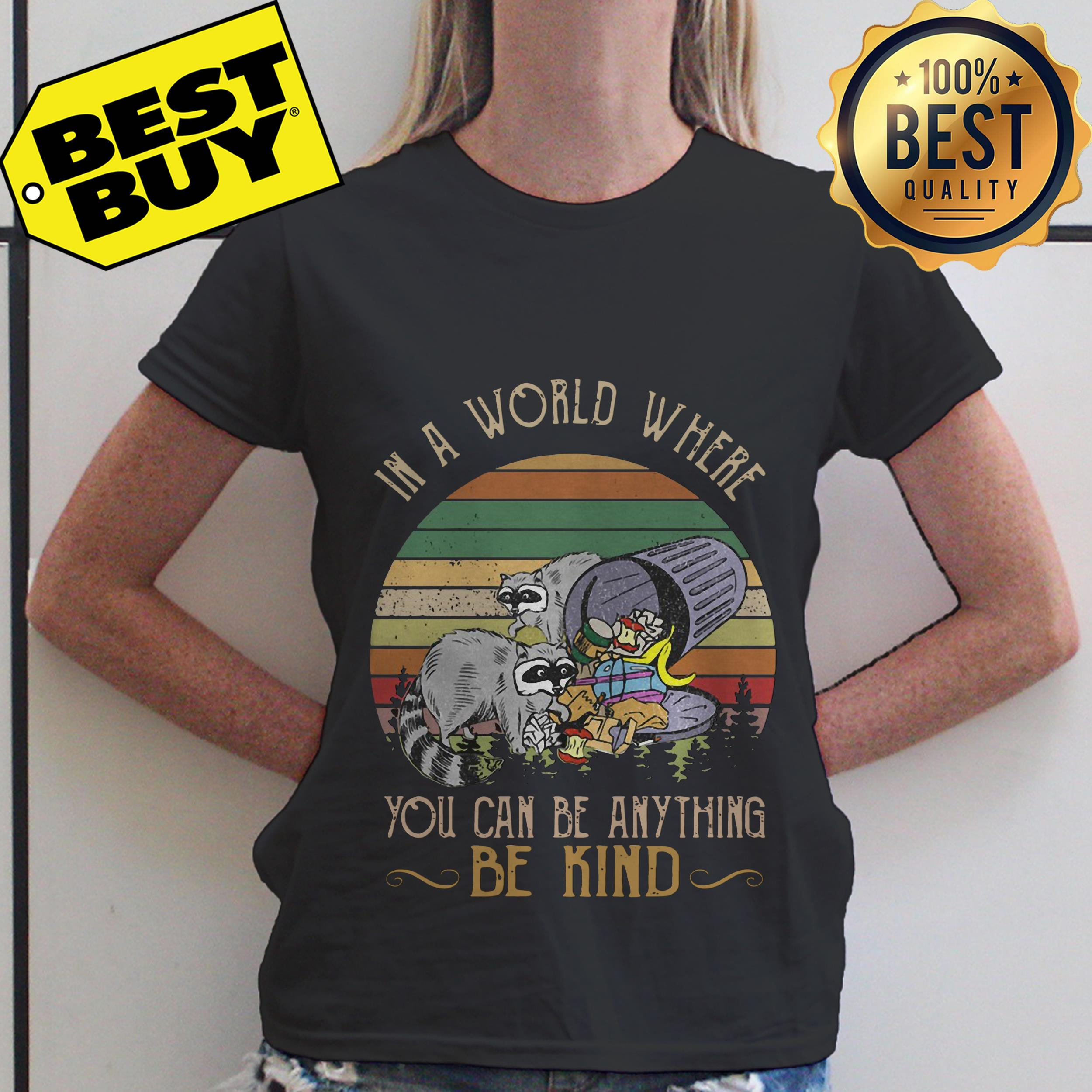 In a world where you can be anything be kind ladies tee