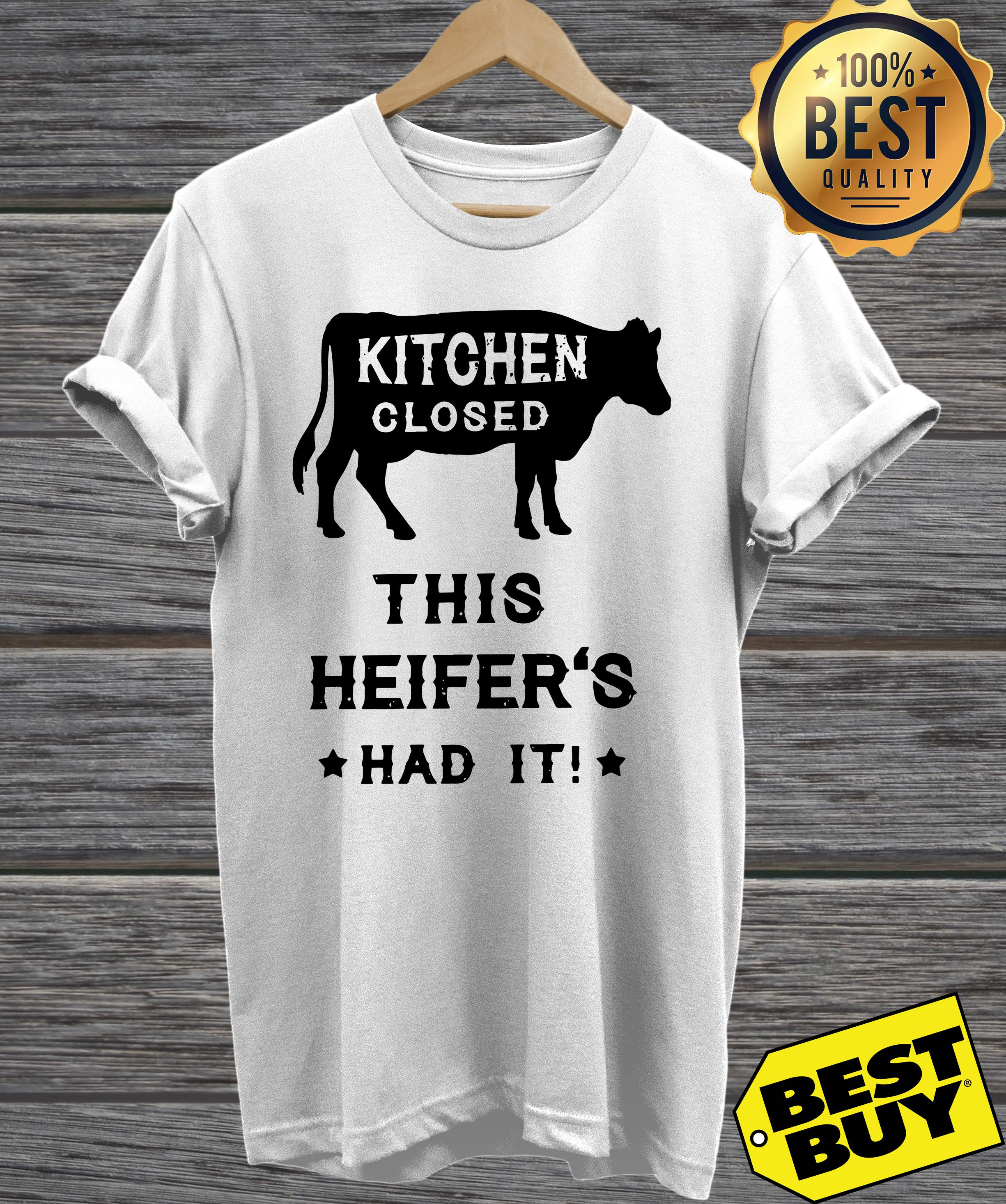 Kitchen closed this heifer's had it hoodie
