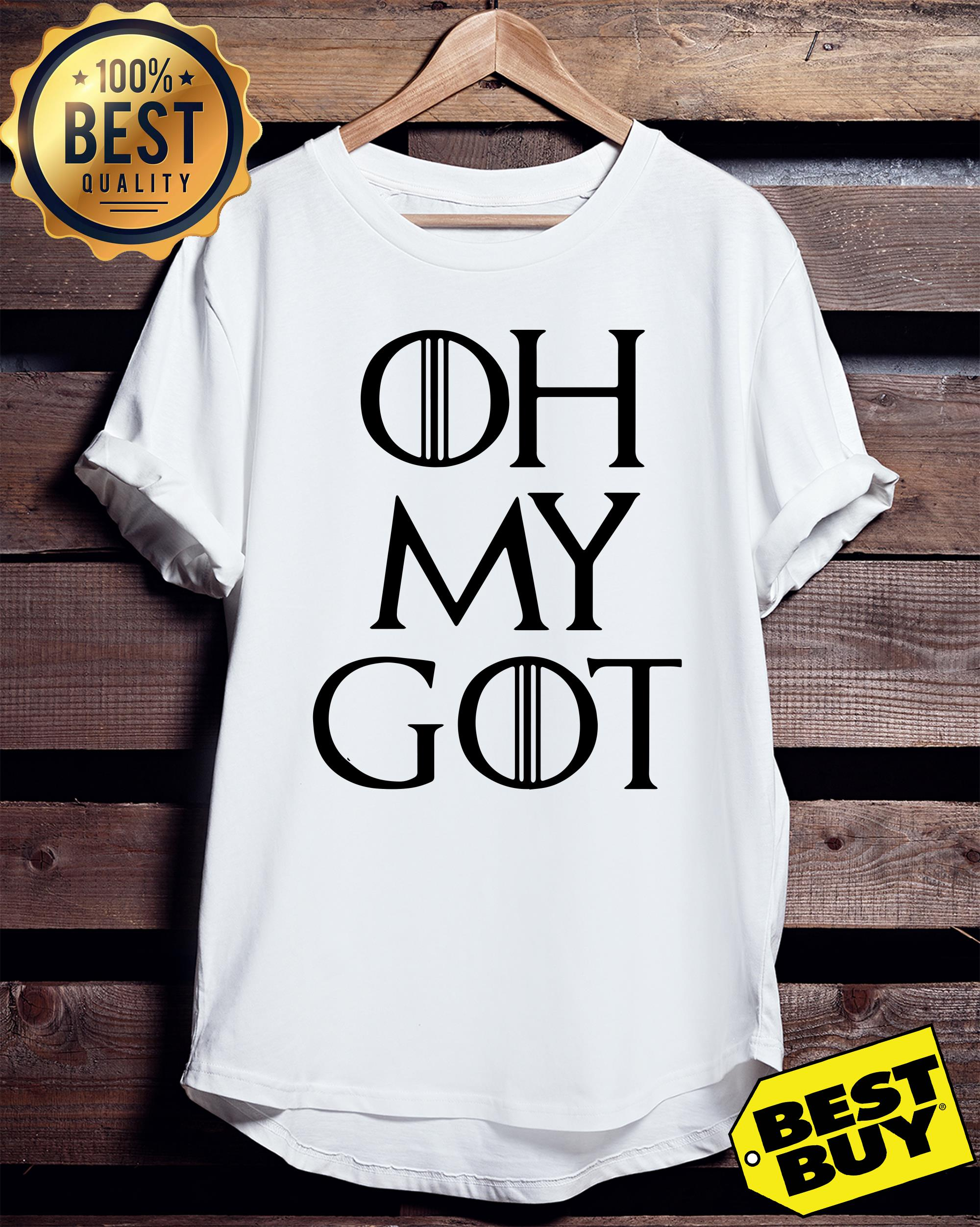 Oh my got game of thrones ladies tee