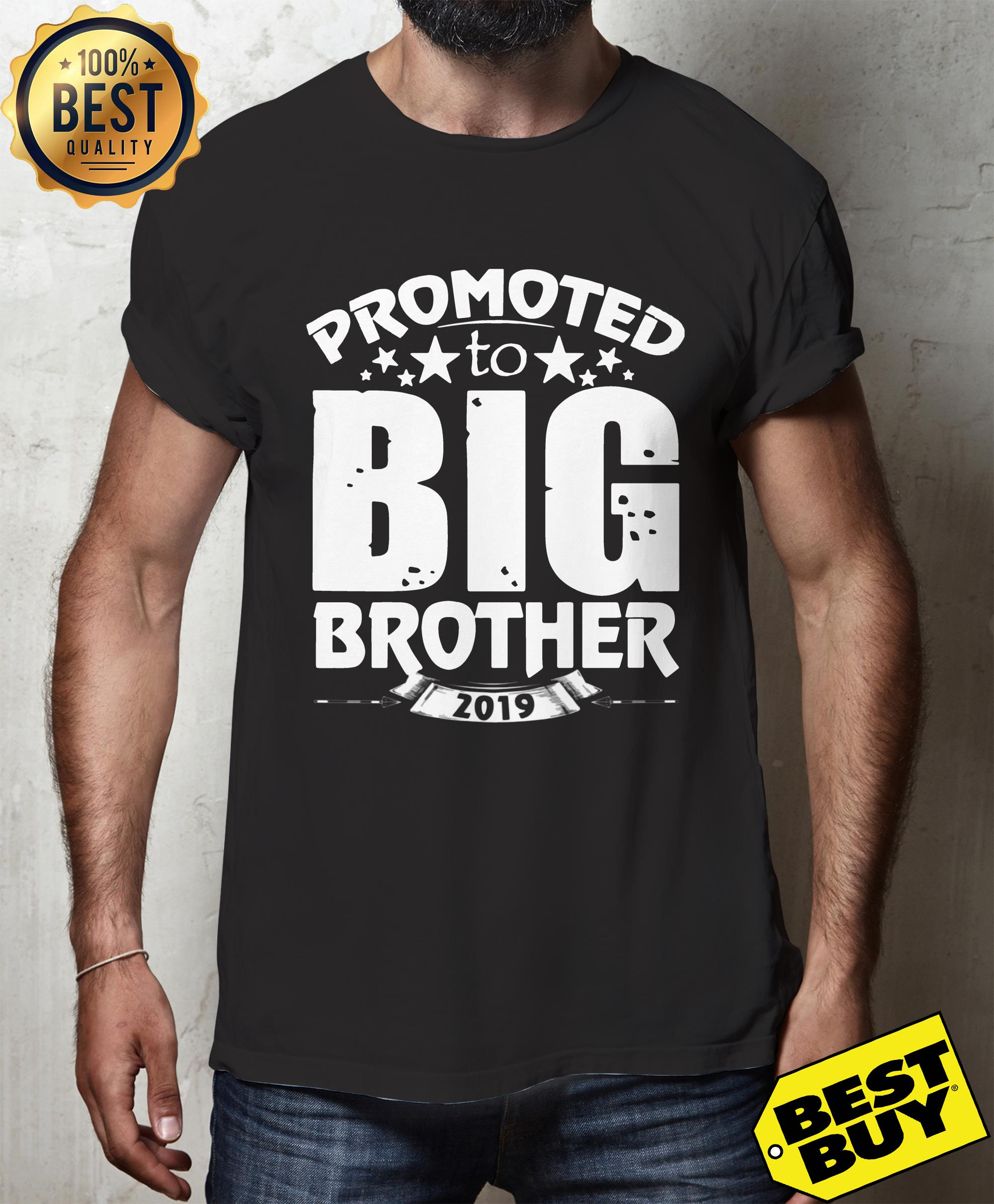 Promoted to Big Star Brother 2019 hoodie
