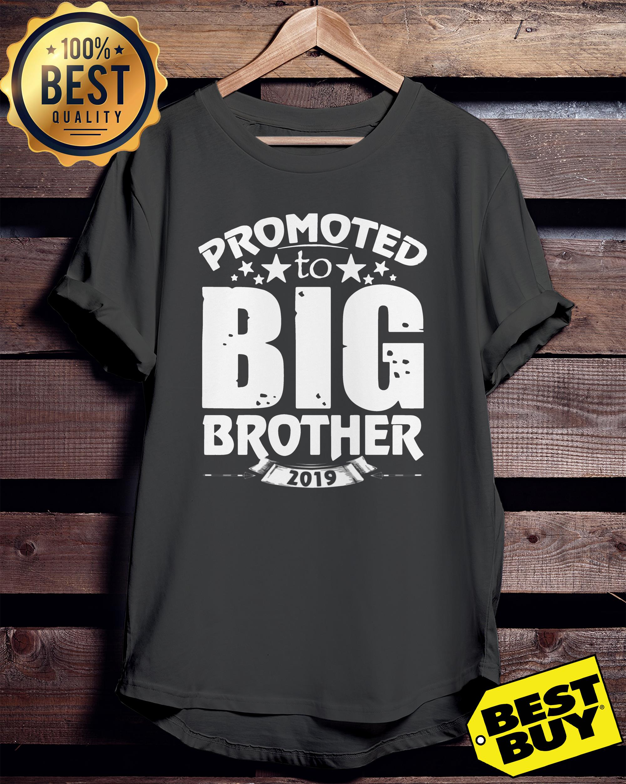 Promoted to Big Star Brother 2019 ladies tee