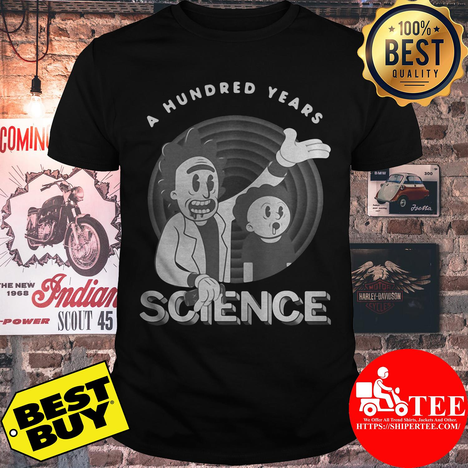 Rick and Morty a hundred years science shirt