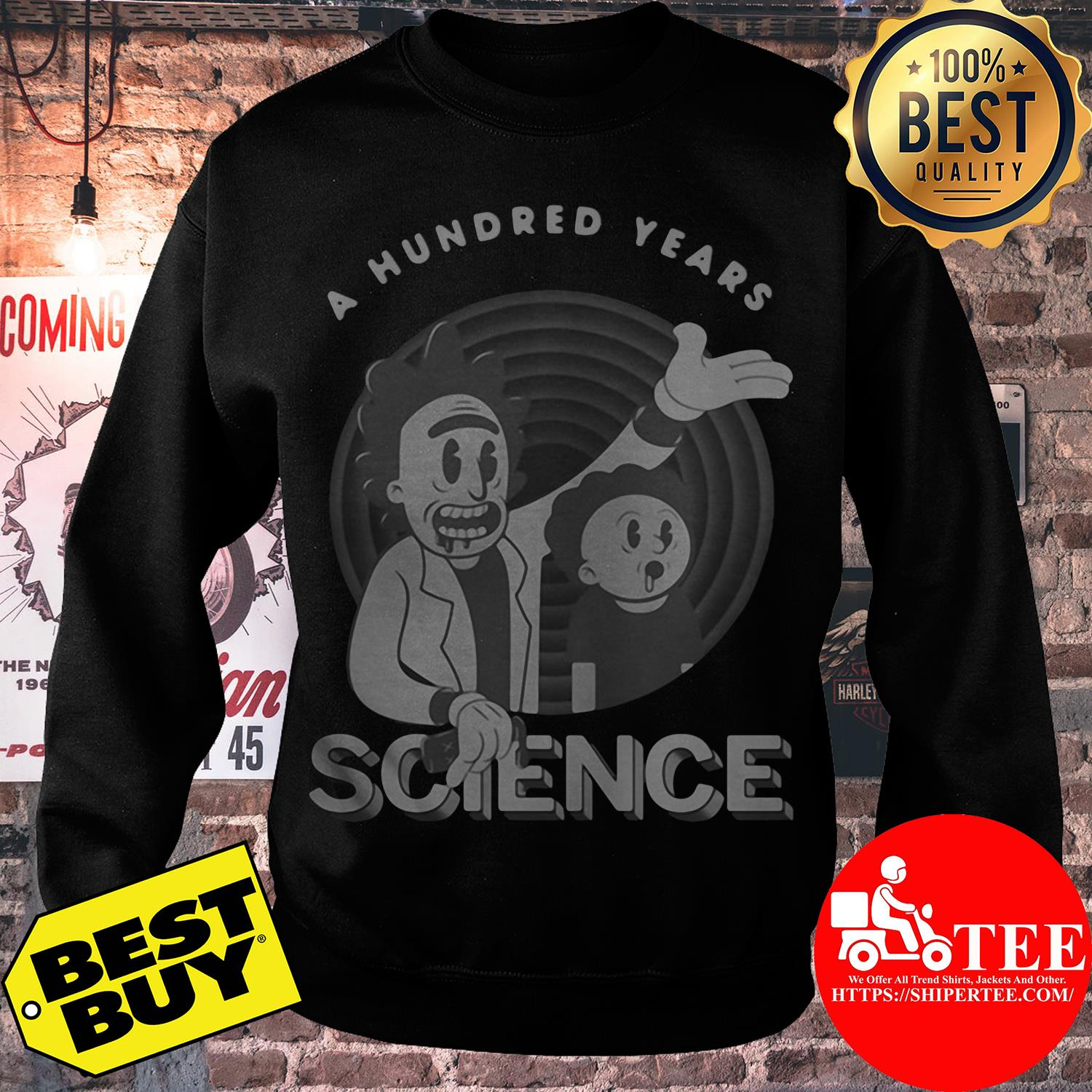 Rick and Morty a hundred years science sweatshirt