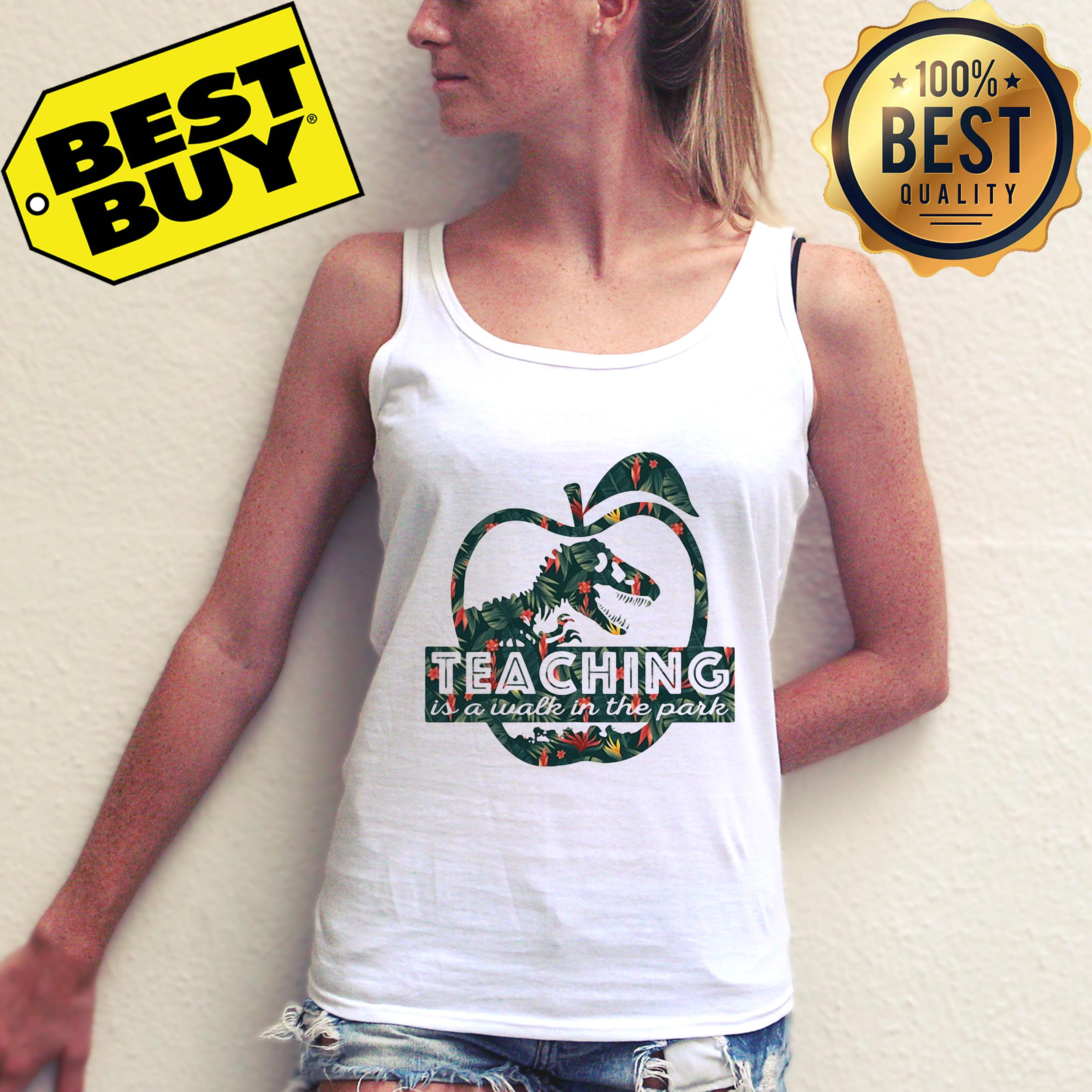 Teaching is a walk in the park tank top