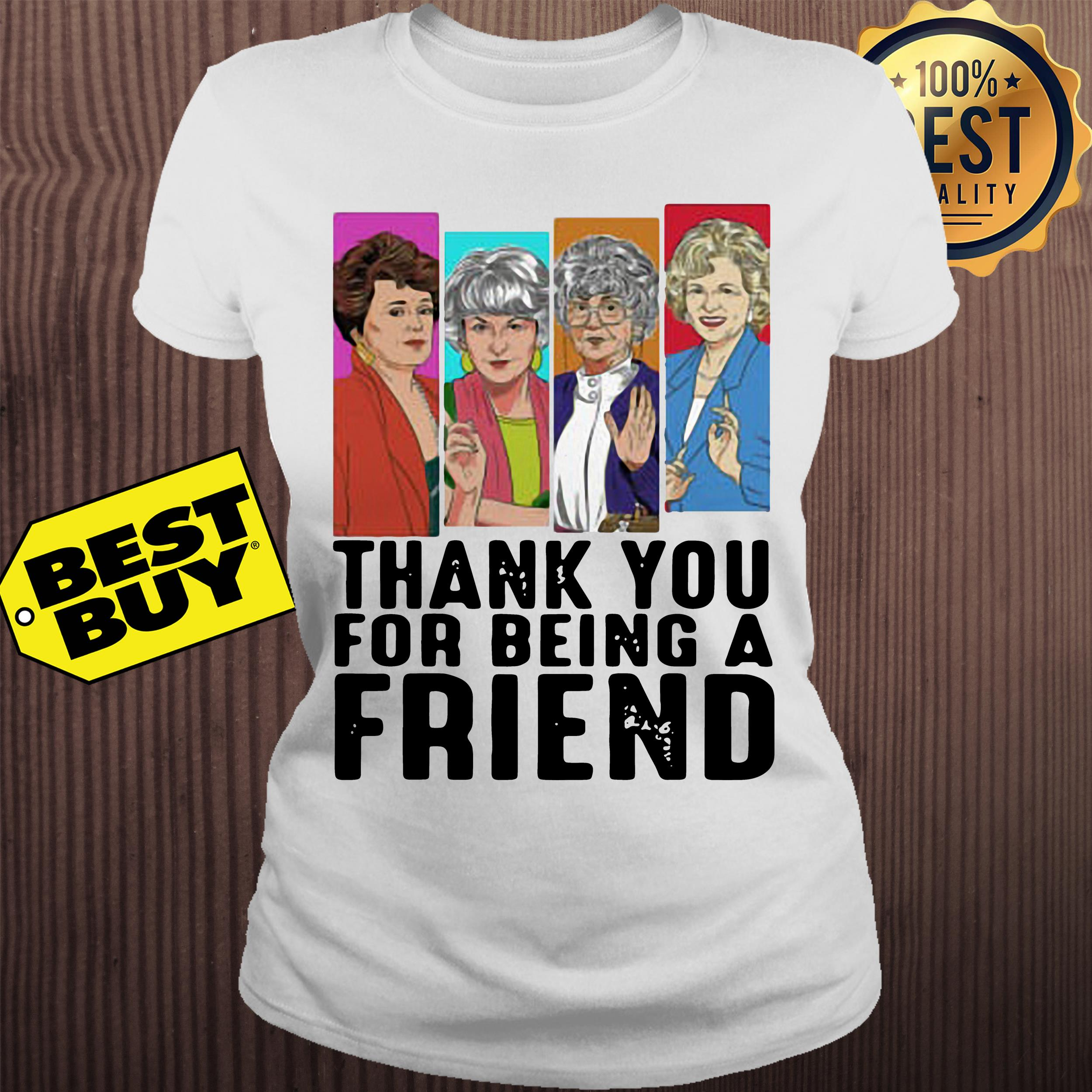 Thank you for being a friend golden girls ladies tee