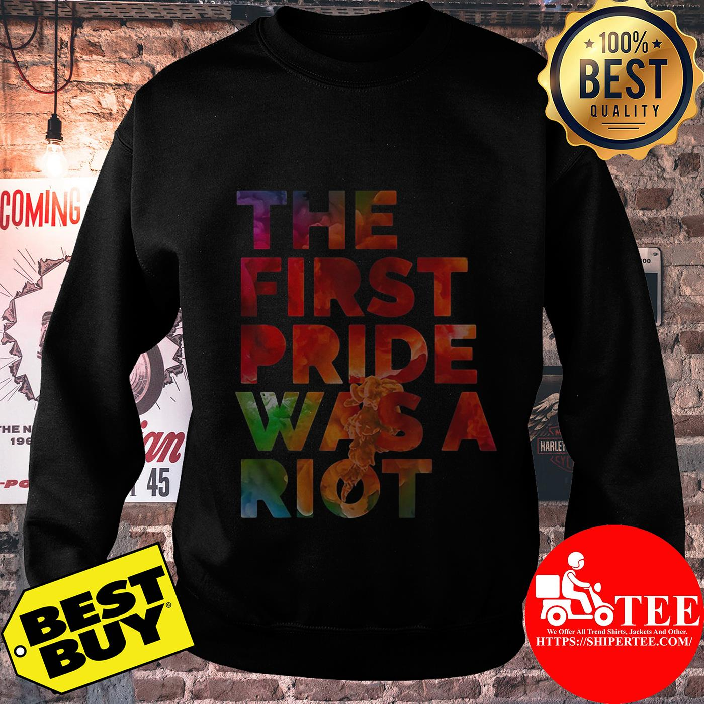 The first pride was a riot sweatshirt