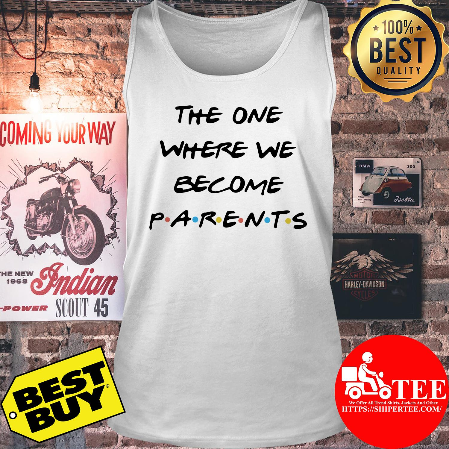 The one where we become parents tank top