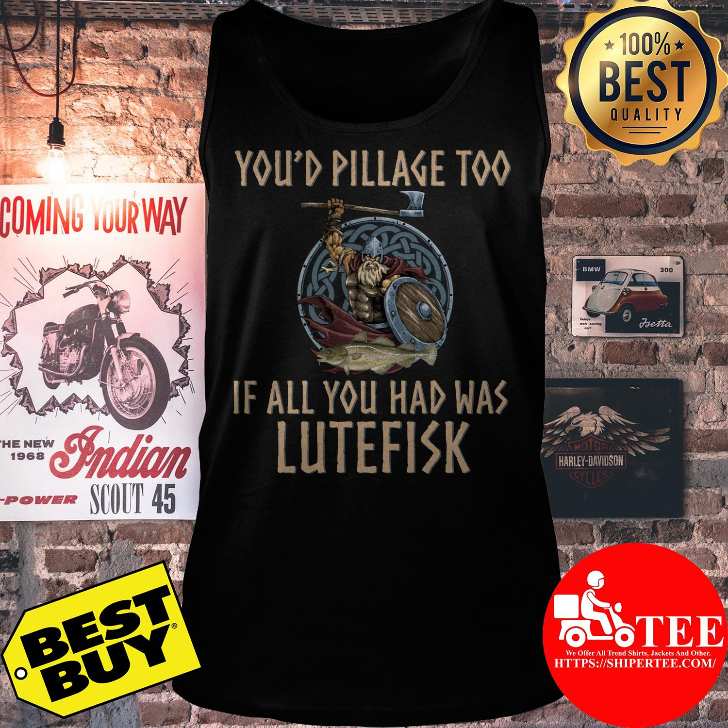 You'd pillage too If all you had was Lutefisk tank top