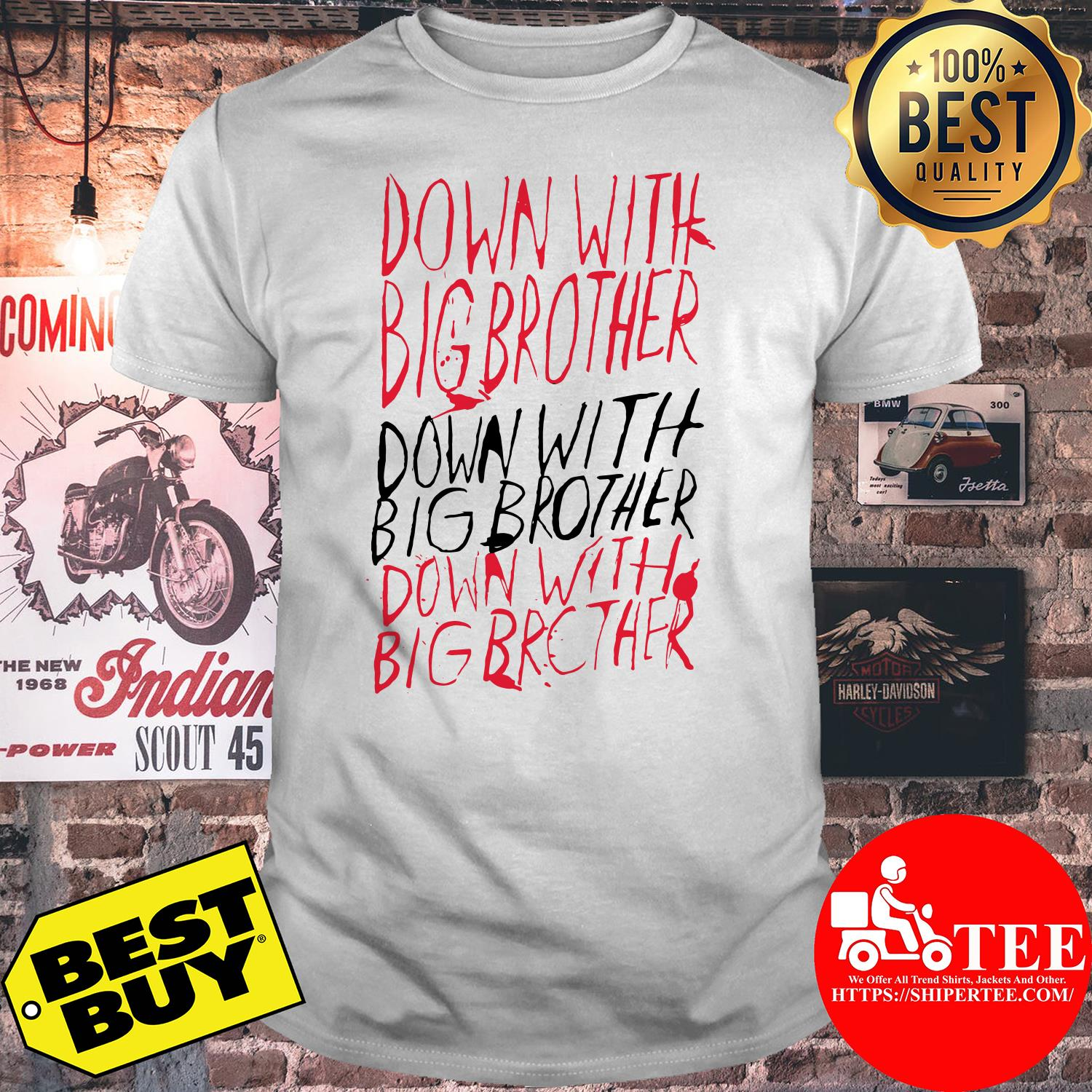 1984-Down with Big Brother Shirt