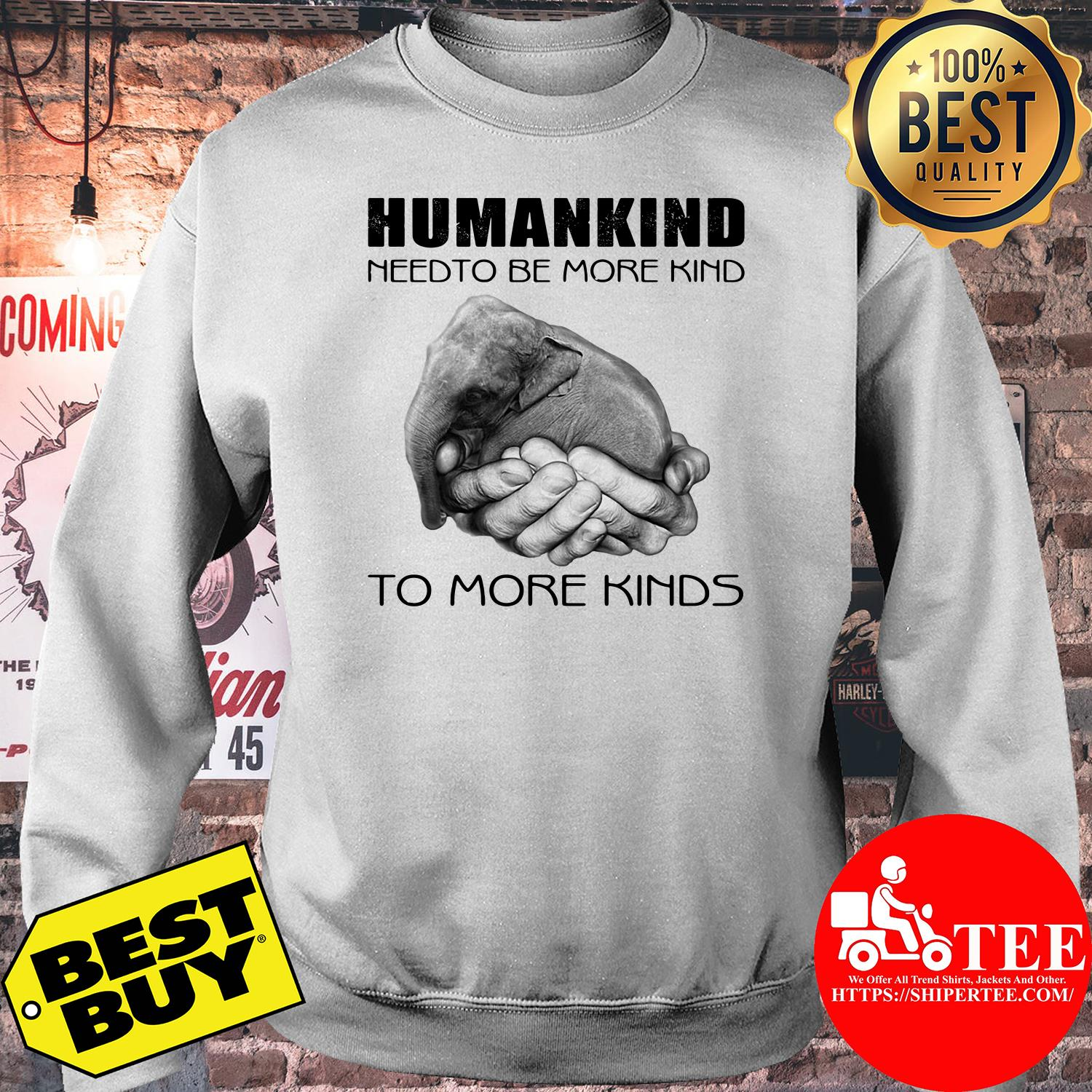 Humankind need to be more kind sweatshirt