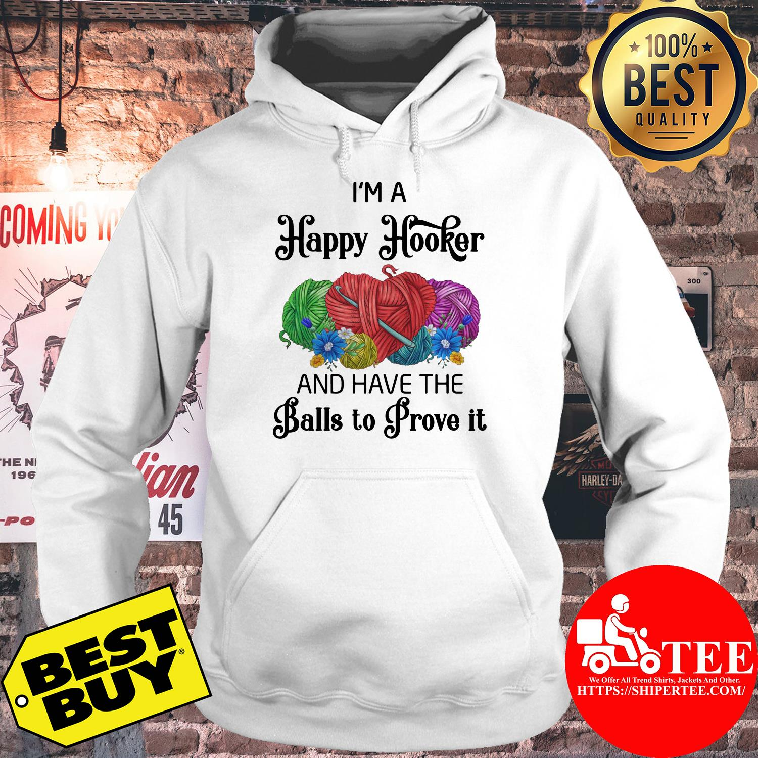 I'm a happy hooker and have the balls to prove it flowers hoodie
