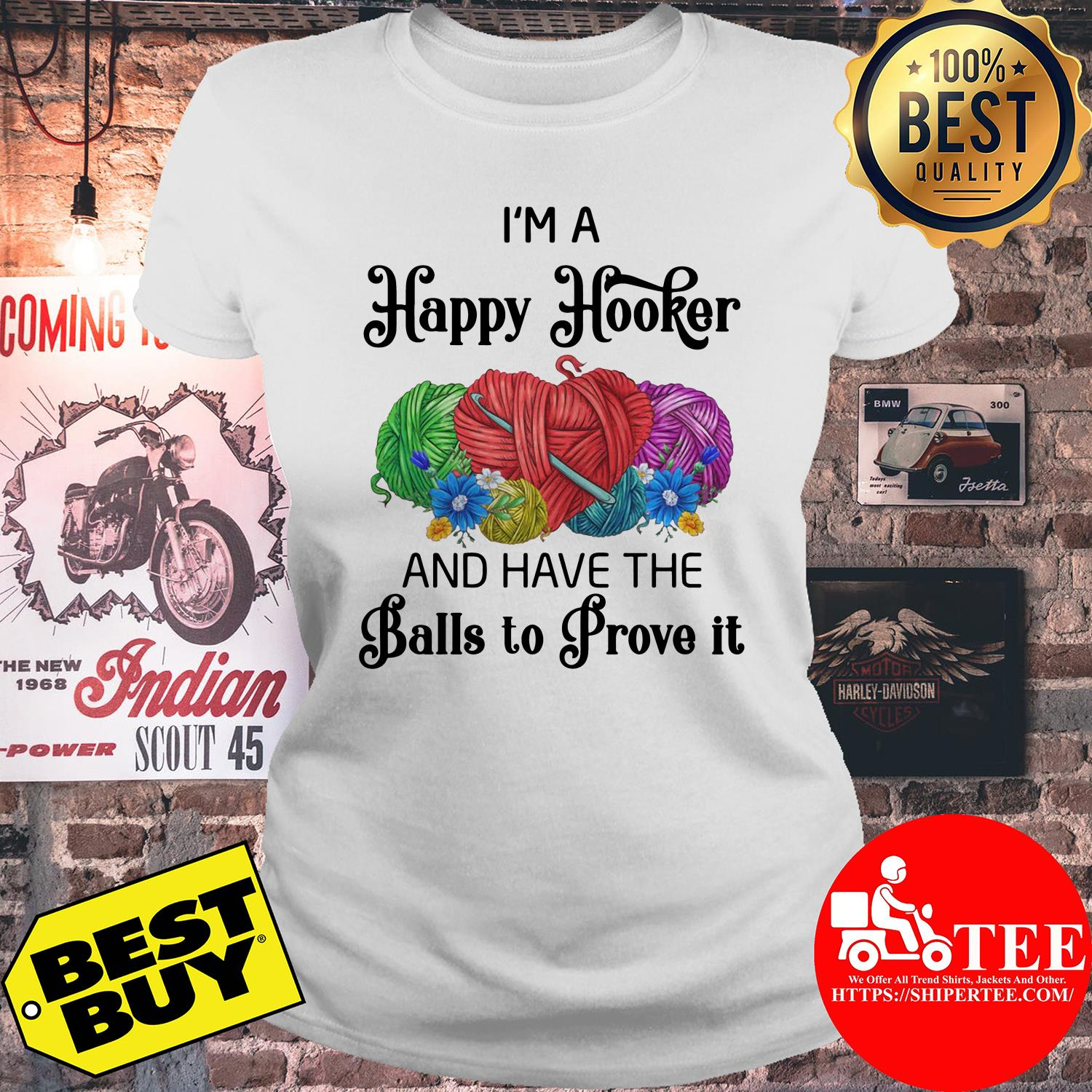 I'm a happy hooker and have the balls to prove it flowers ladies tee