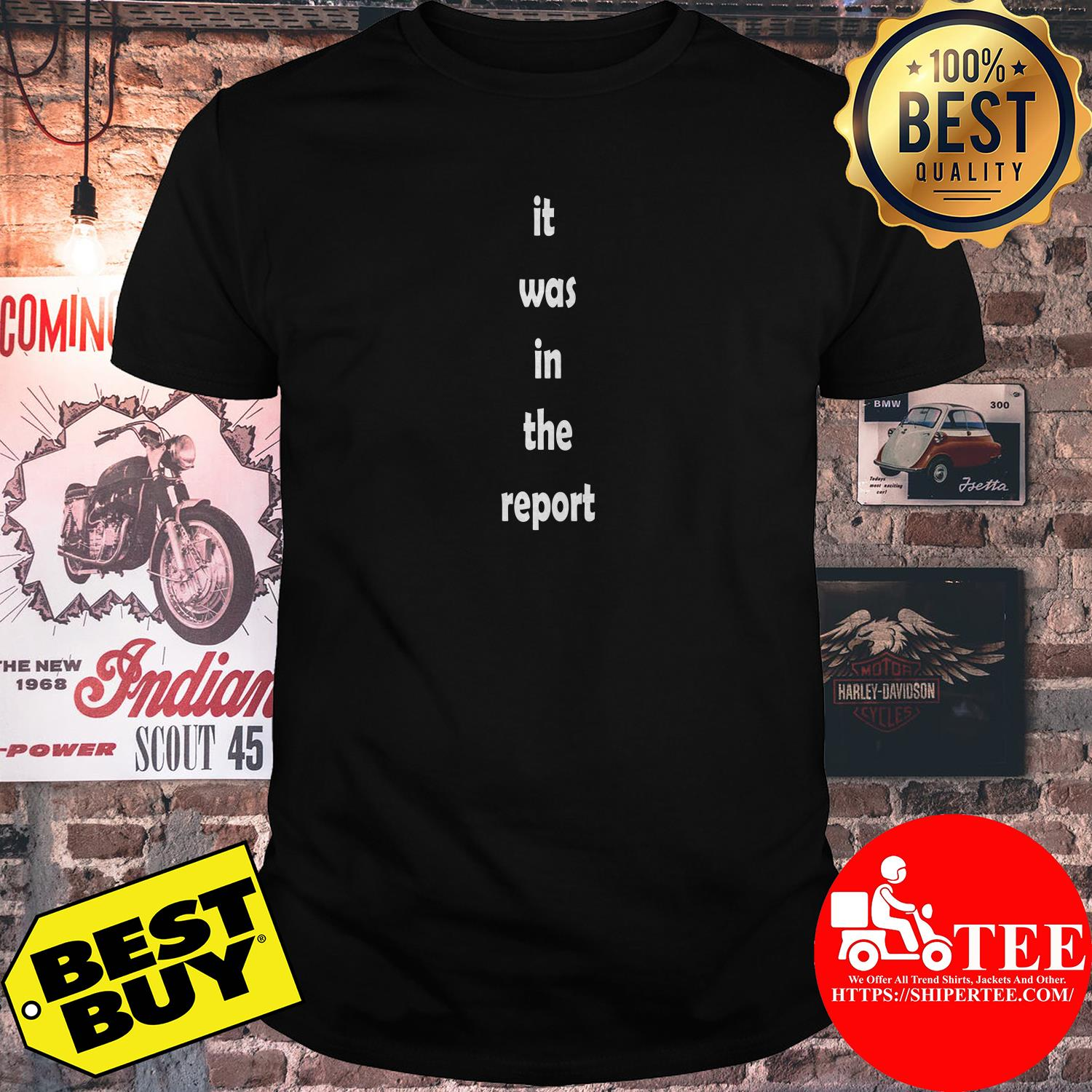 It was in the report shirt