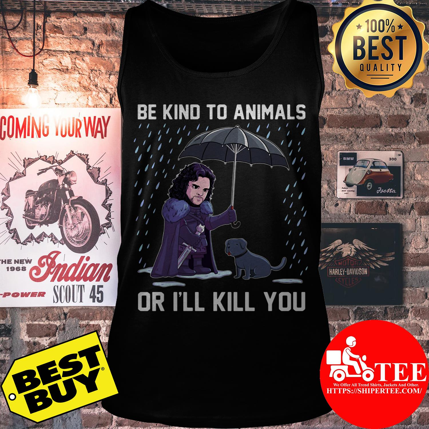 Be kind to animals or I'll kill you Jon Snow tank top