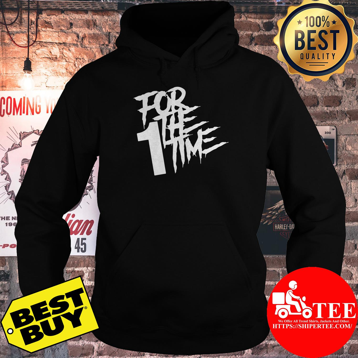 Official For the first time hoodie