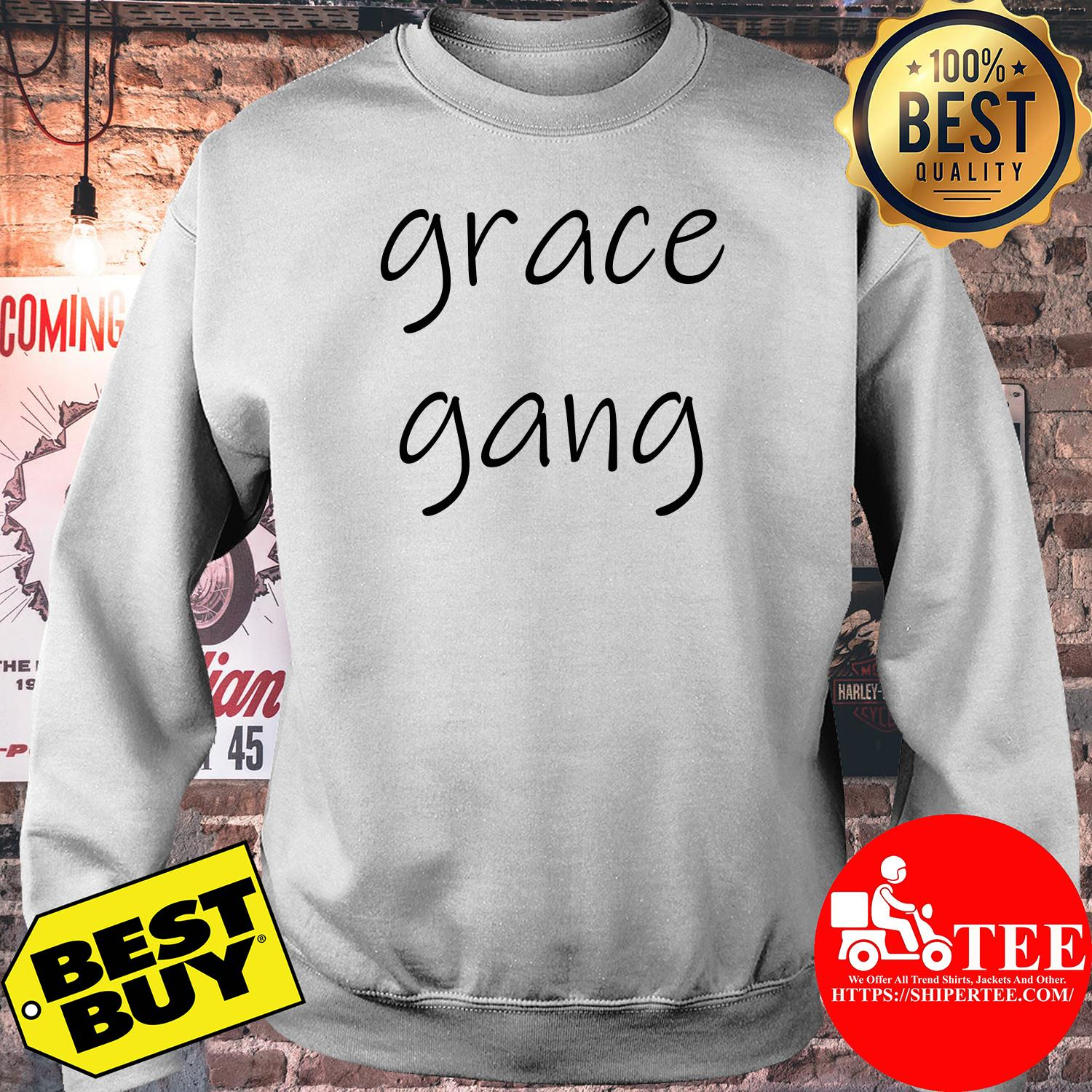 Official Grace gang sweatshirt
